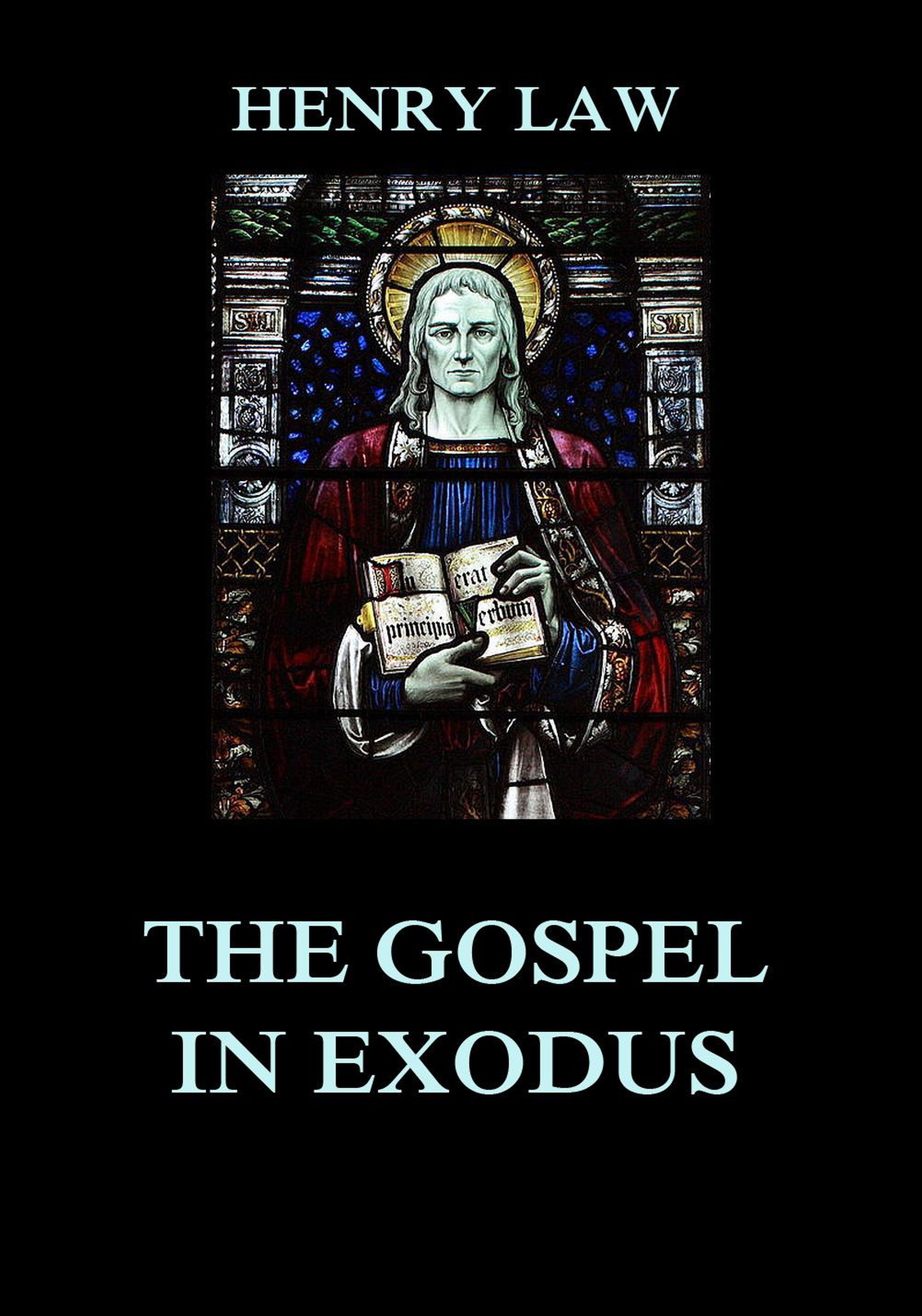 Henry Law The Gospel in Exodus kristina howells law and gospel