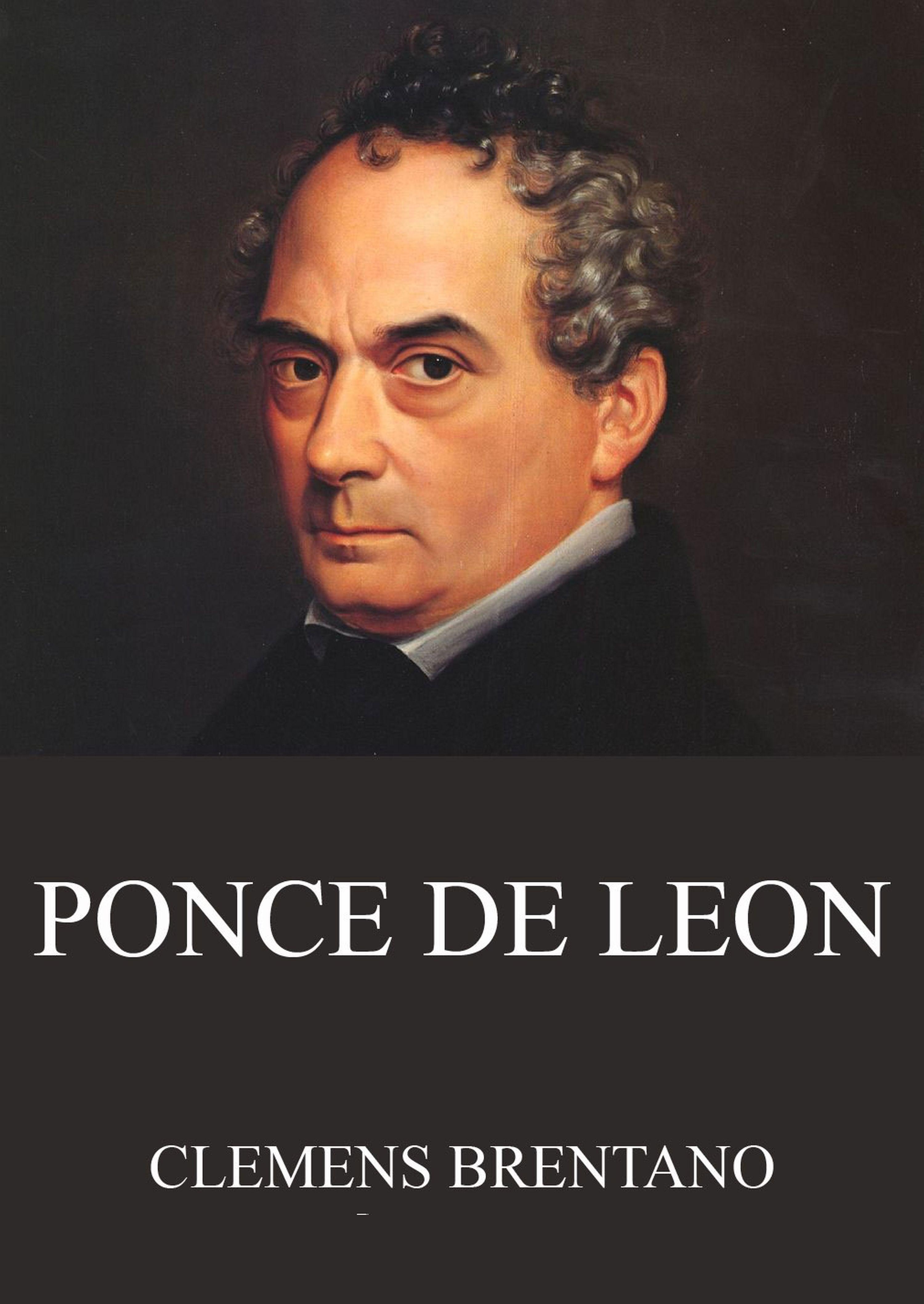 Clemens Brentano Ponce de Leon clemens brentano marchen