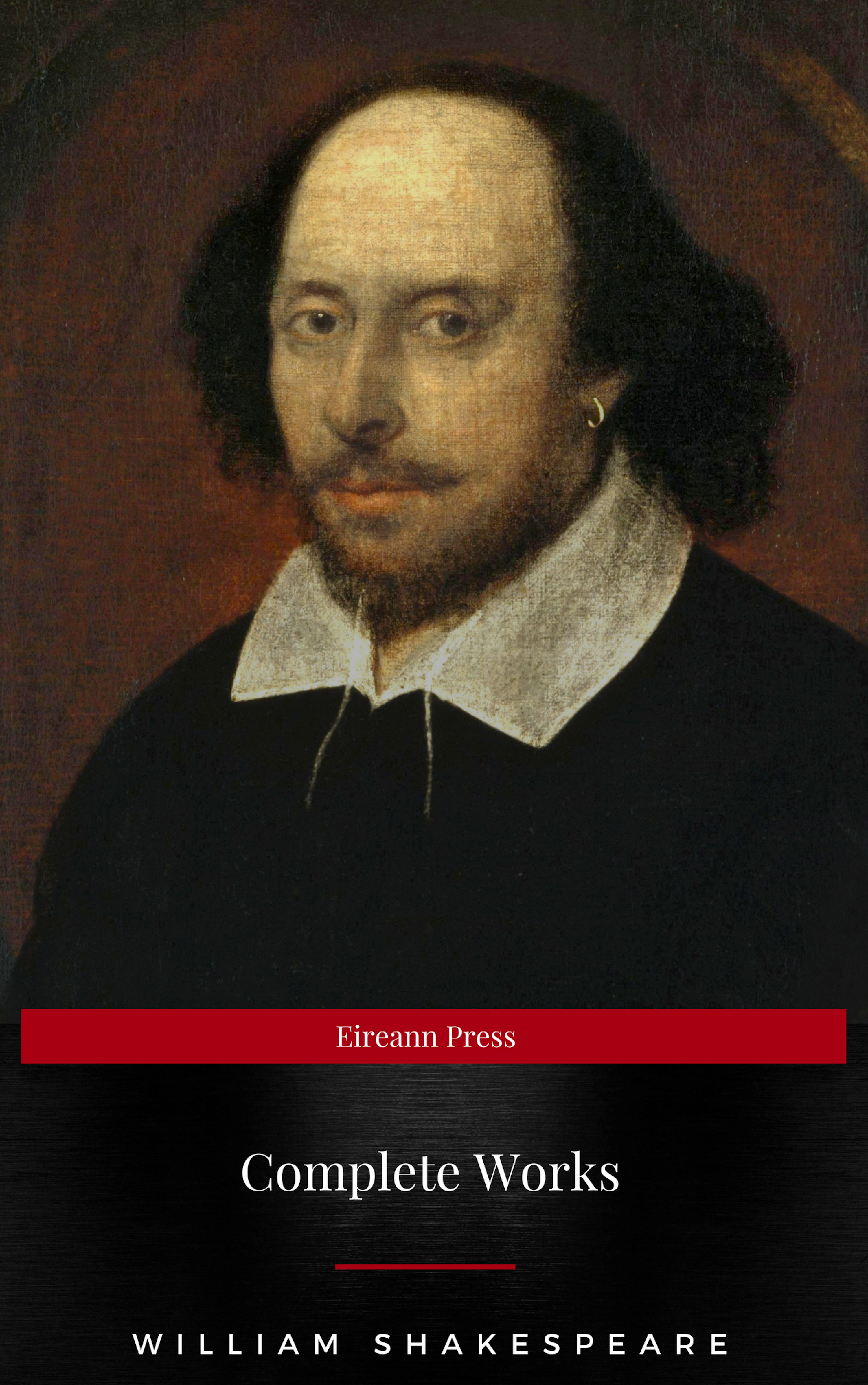 Уильям Шекспир Complete Works Of William Shakespeare (37 Plays + 160 Sonnets + 5 Poetry Books + 150 Illustrations)