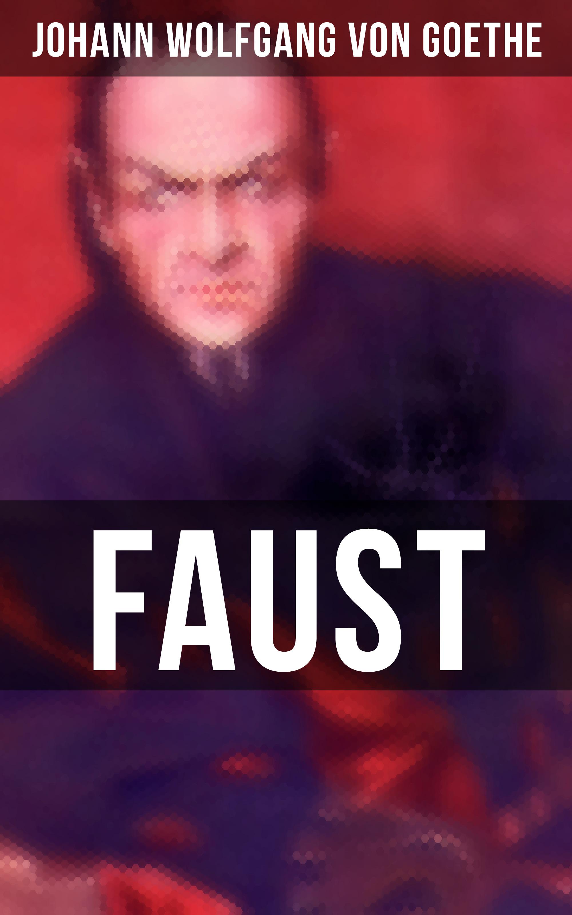 Иоганн Вольфганг фон Гёте Faust и в гёте faust