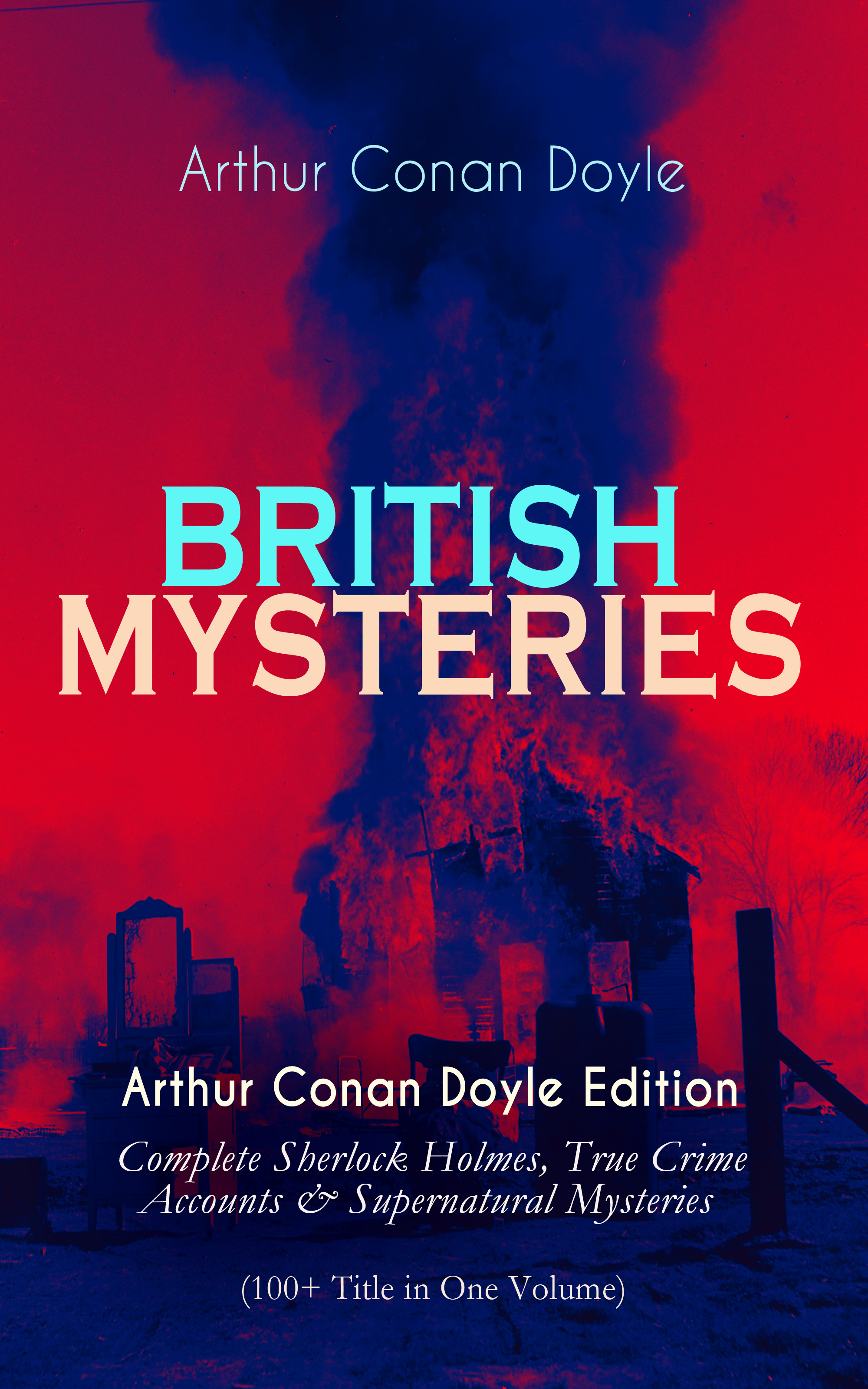 Arthur Conan Doyle BRITISH MYSTERIES - Arthur Conan Doyle Edition arthur conan doyle the parasite