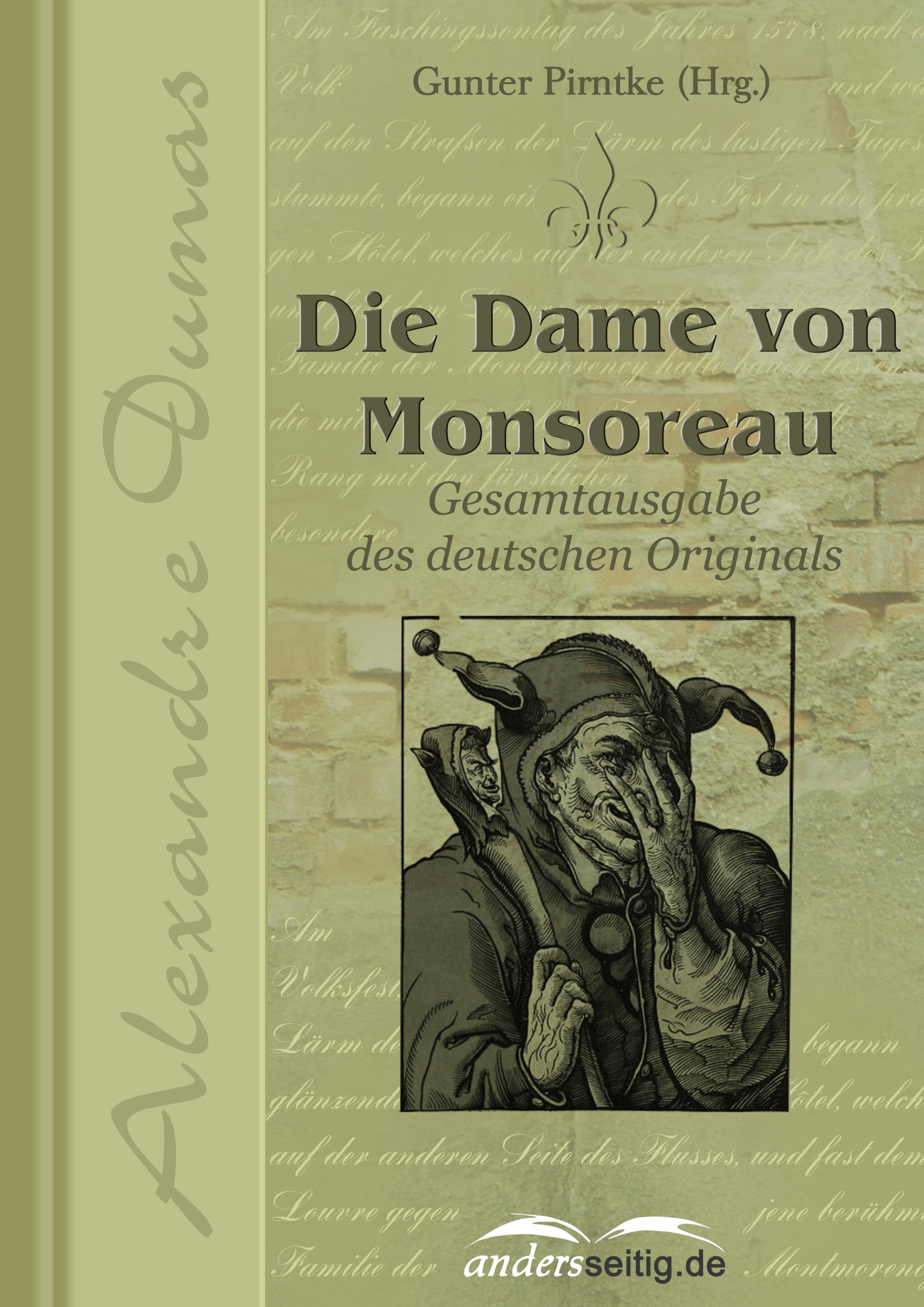 Фото - Alexandre Dumas Die Dame von Monsoreau dumas alexandre la dame de monsoreau tome 3