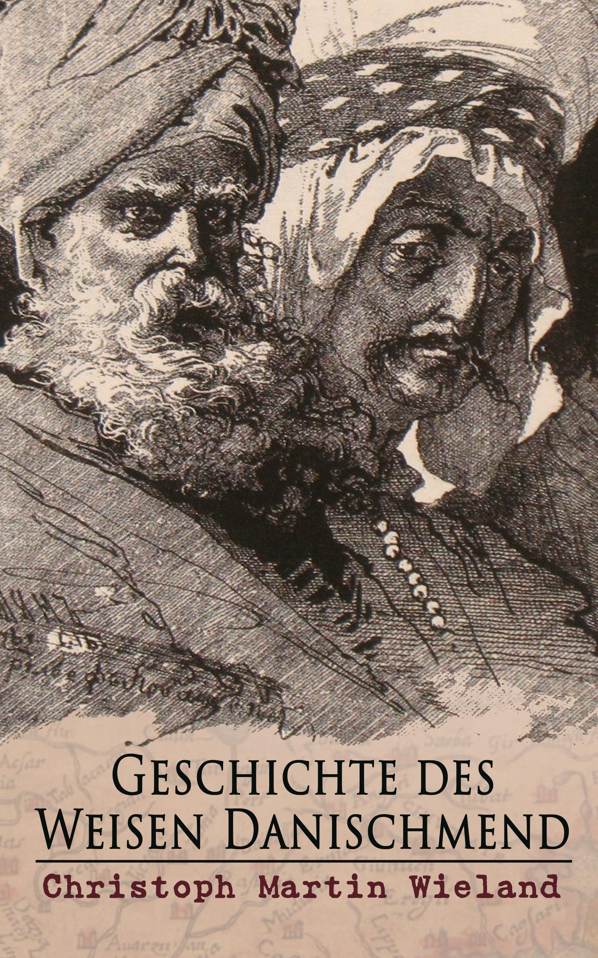 Christoph Martin Wieland Geschichte des Weisen Danischmend christoph martin wieland geschichte des weisen danischmend