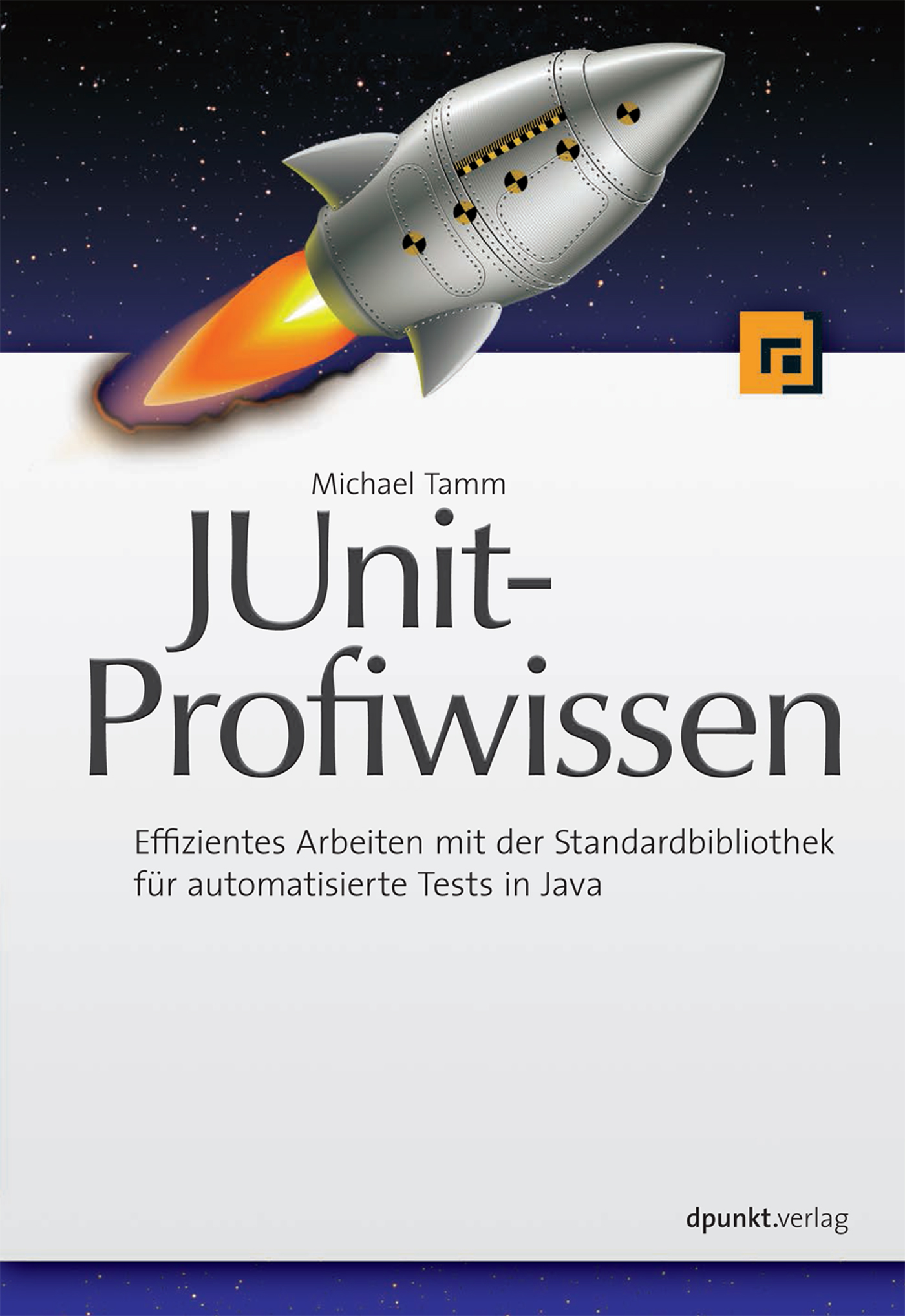 Michael Tamm JUnit-Profiwissen sujoy acharya mastering unit testing using mockito and junit