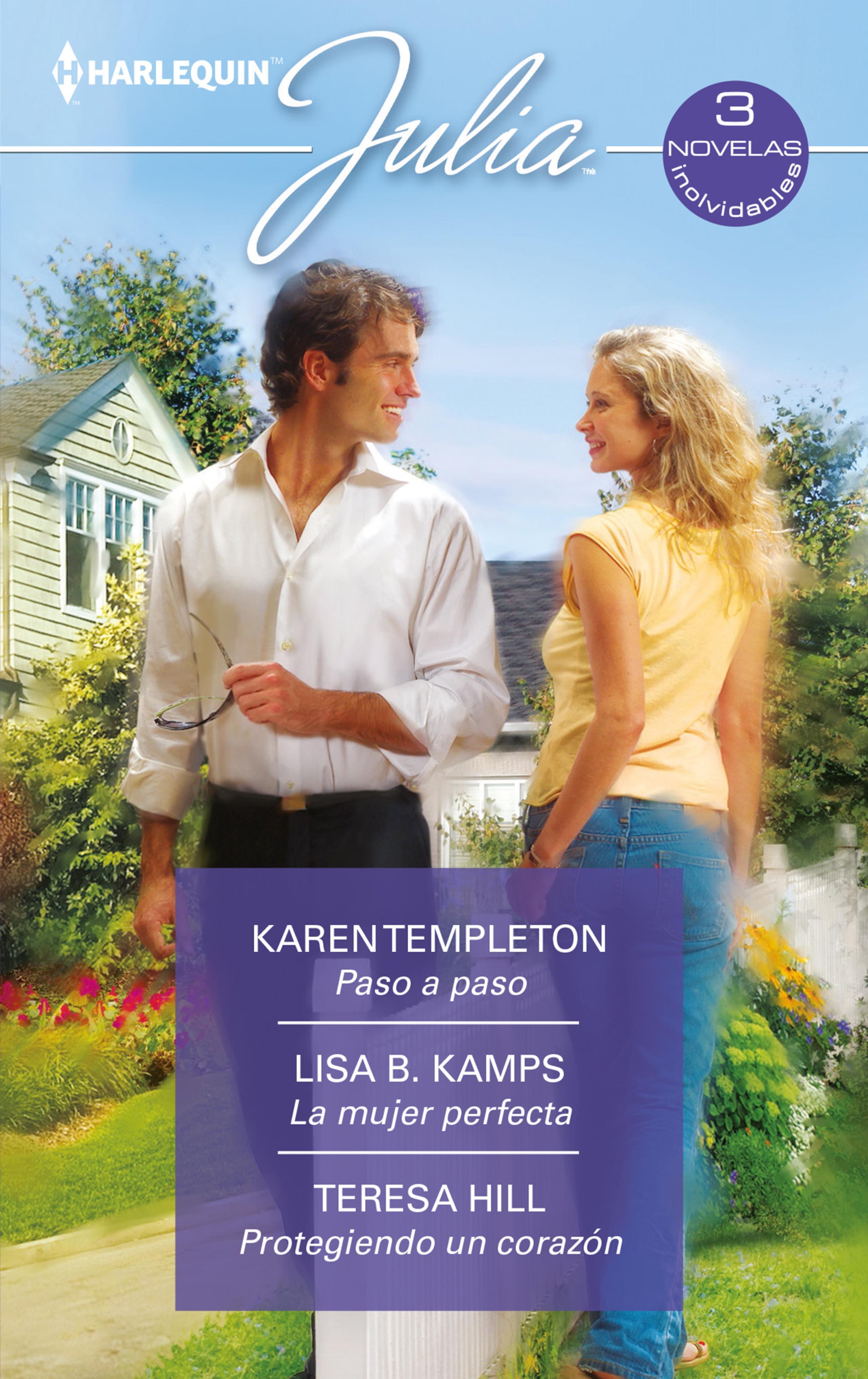 Karen Templeton Paso a paso - La mujer perfecta - Protegiendo un corazón недорого