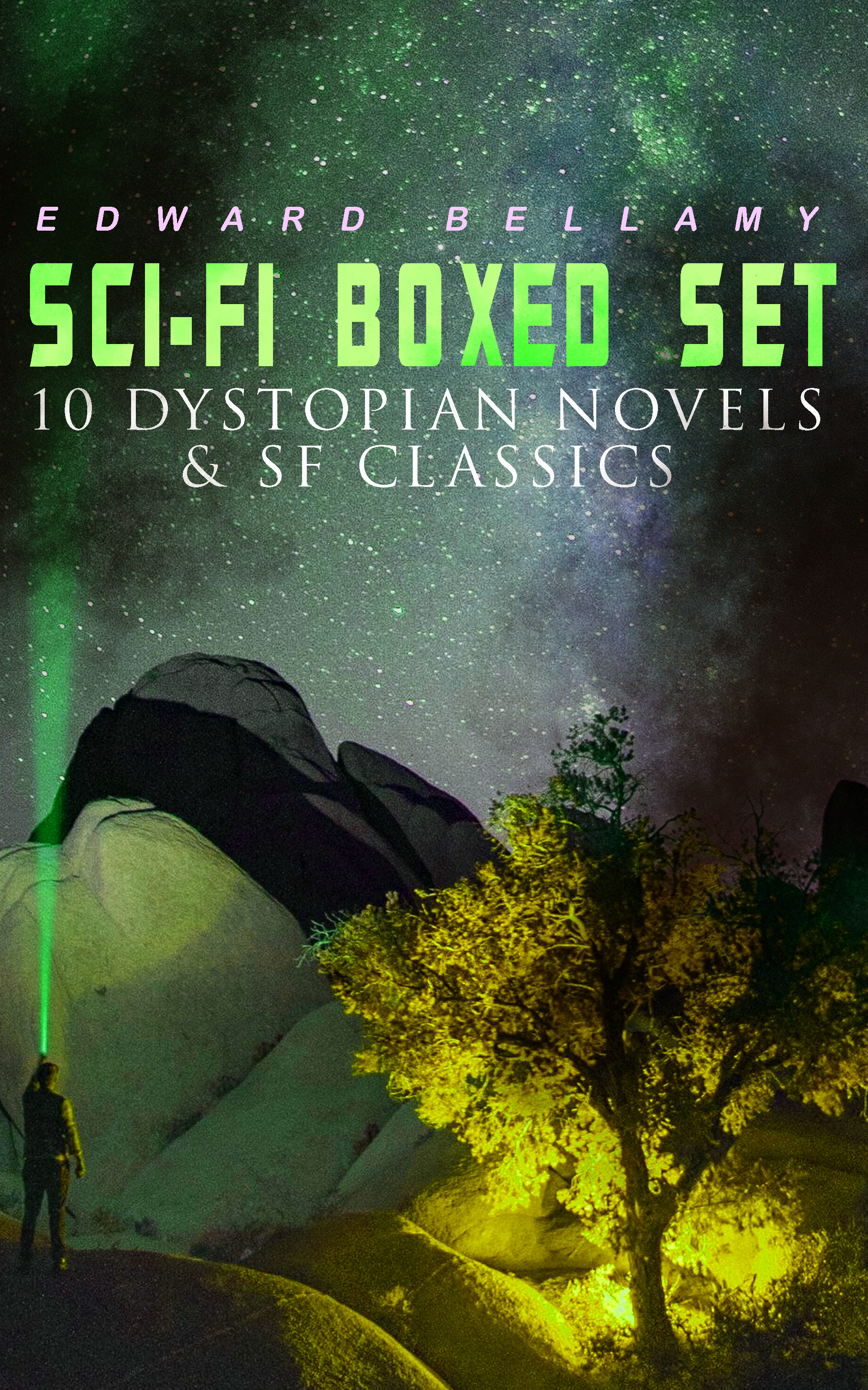 Edward Bellamy Sci-Fi Boxed Set: 10 Dystopian Novels & SF Classics