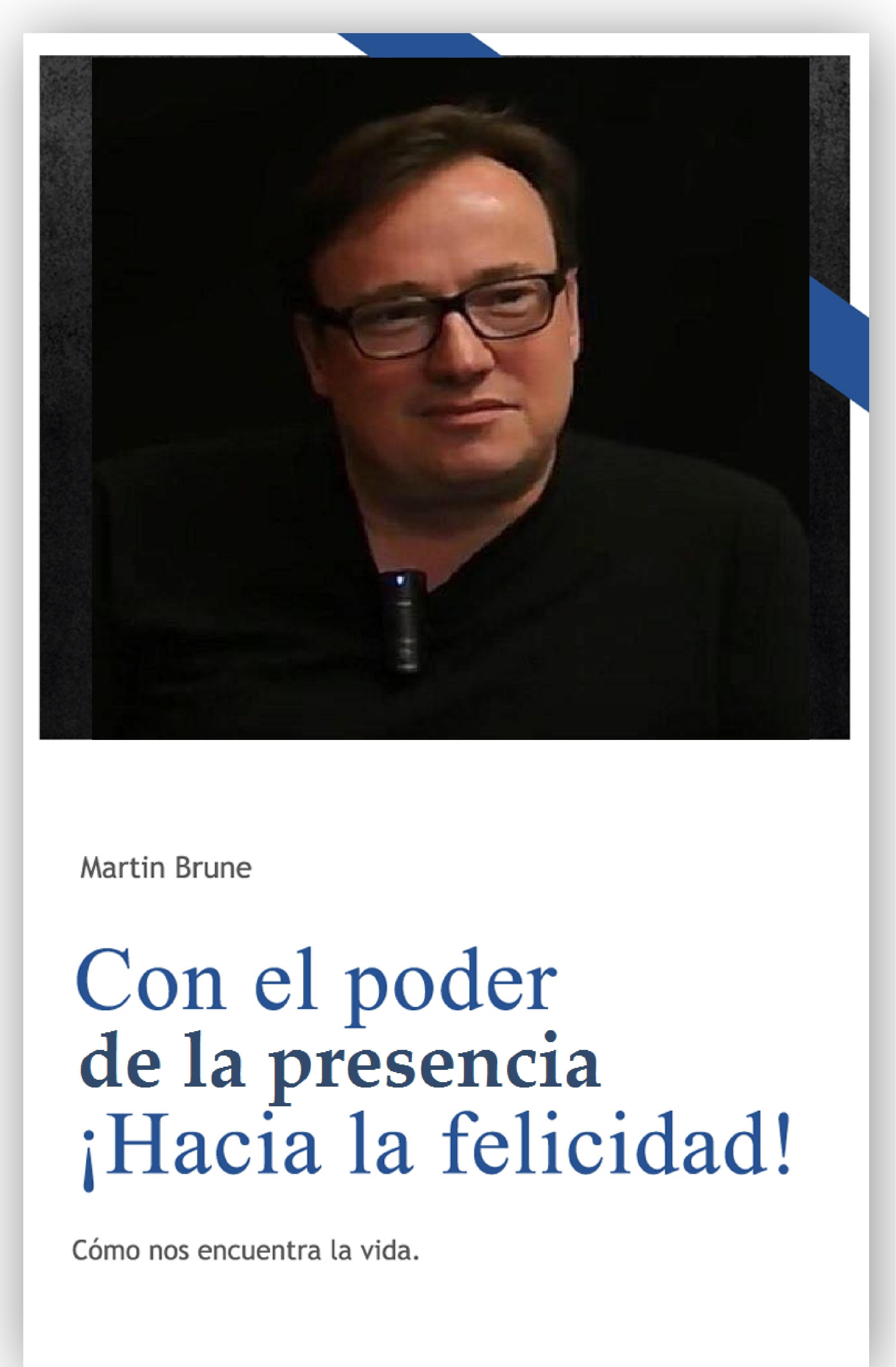Martin Brune Con el poder de la presencia ¡Hacia la felicidad! стоимость