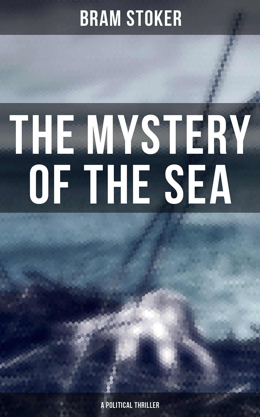 the mystery of the sea a political thriller