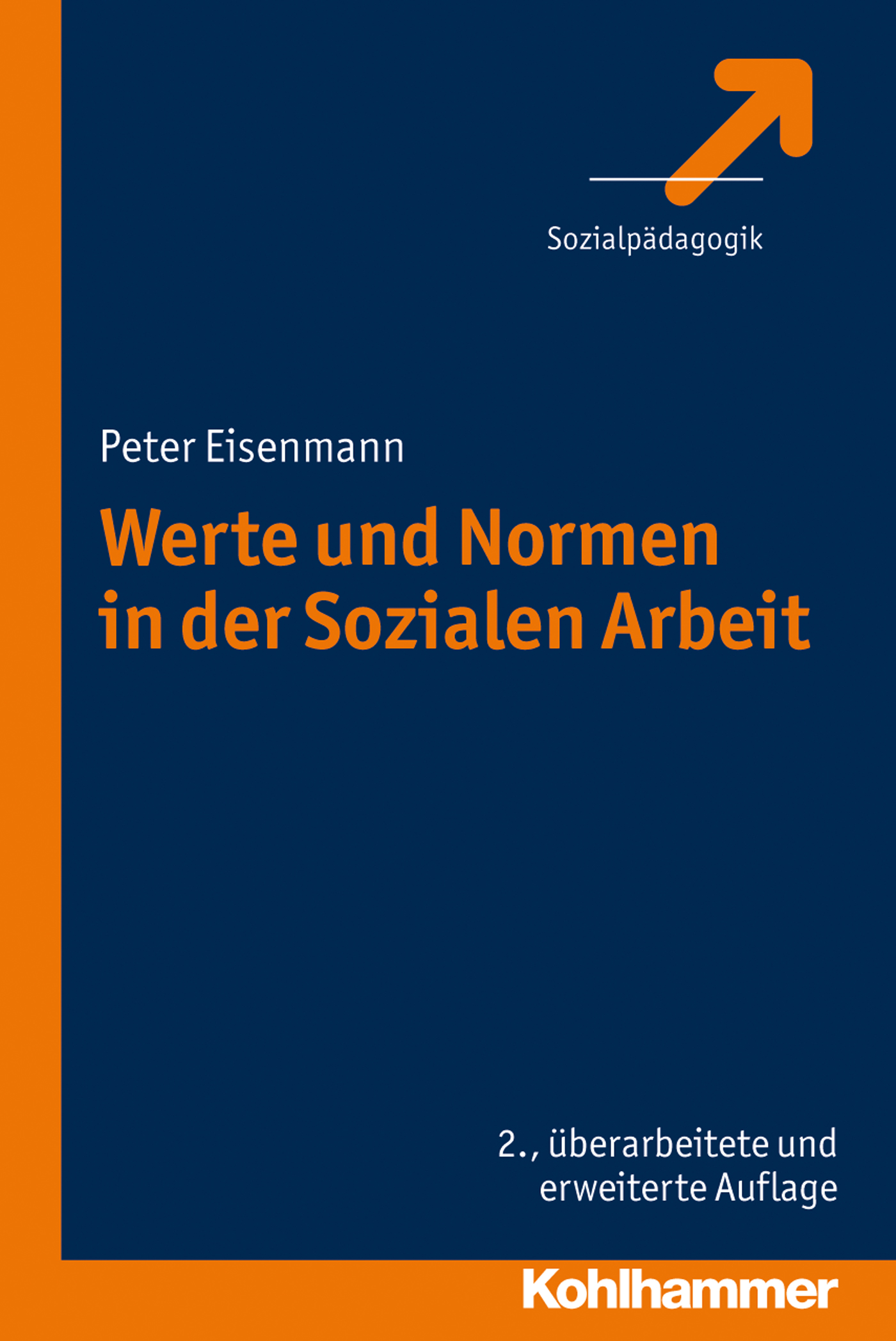 Peter Eisenmann Werte und Normen in der Sozialen Arbeit