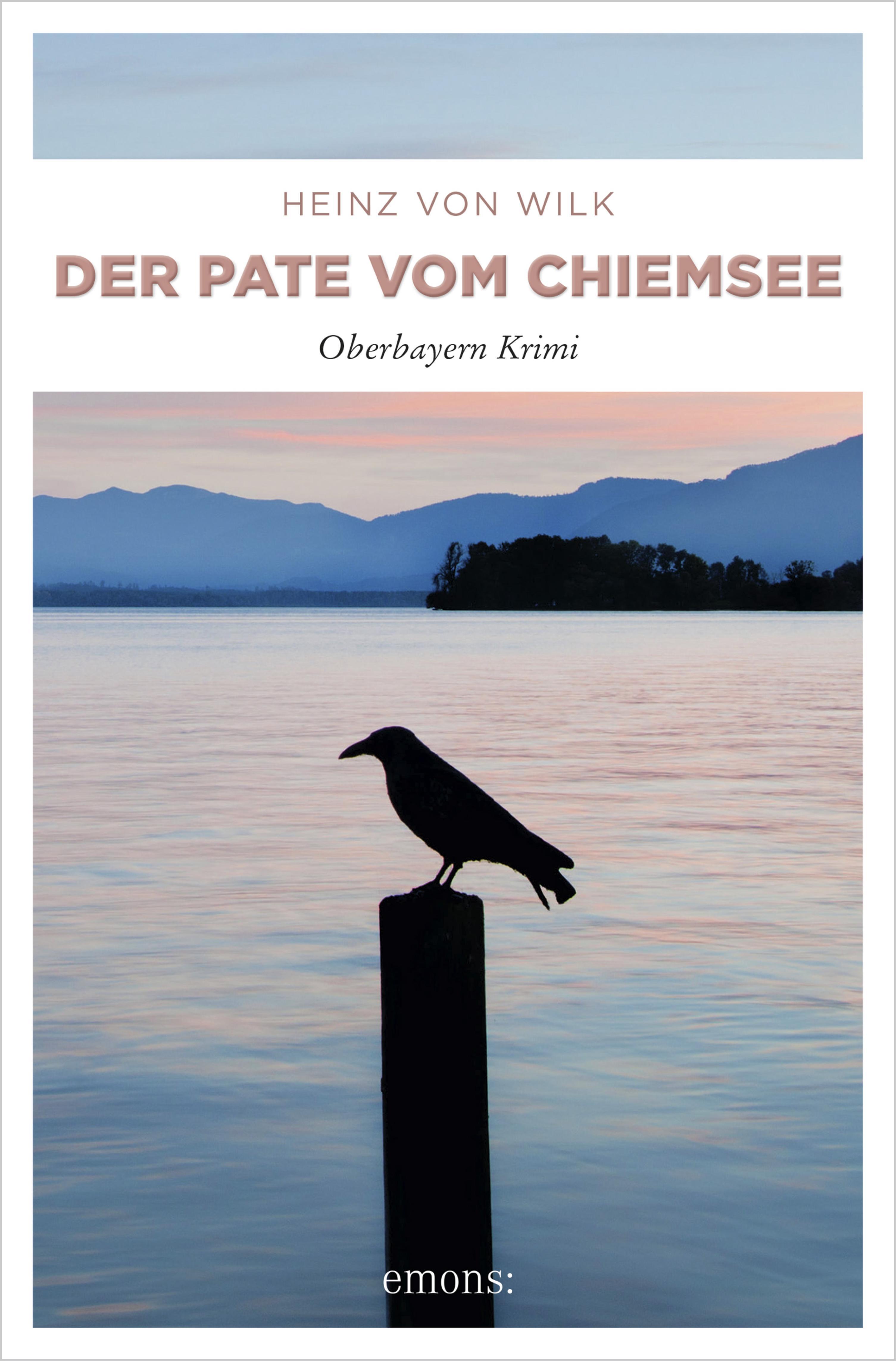 цена Heinz von Wilk Der Pate vom Chiemsee онлайн в 2017 году