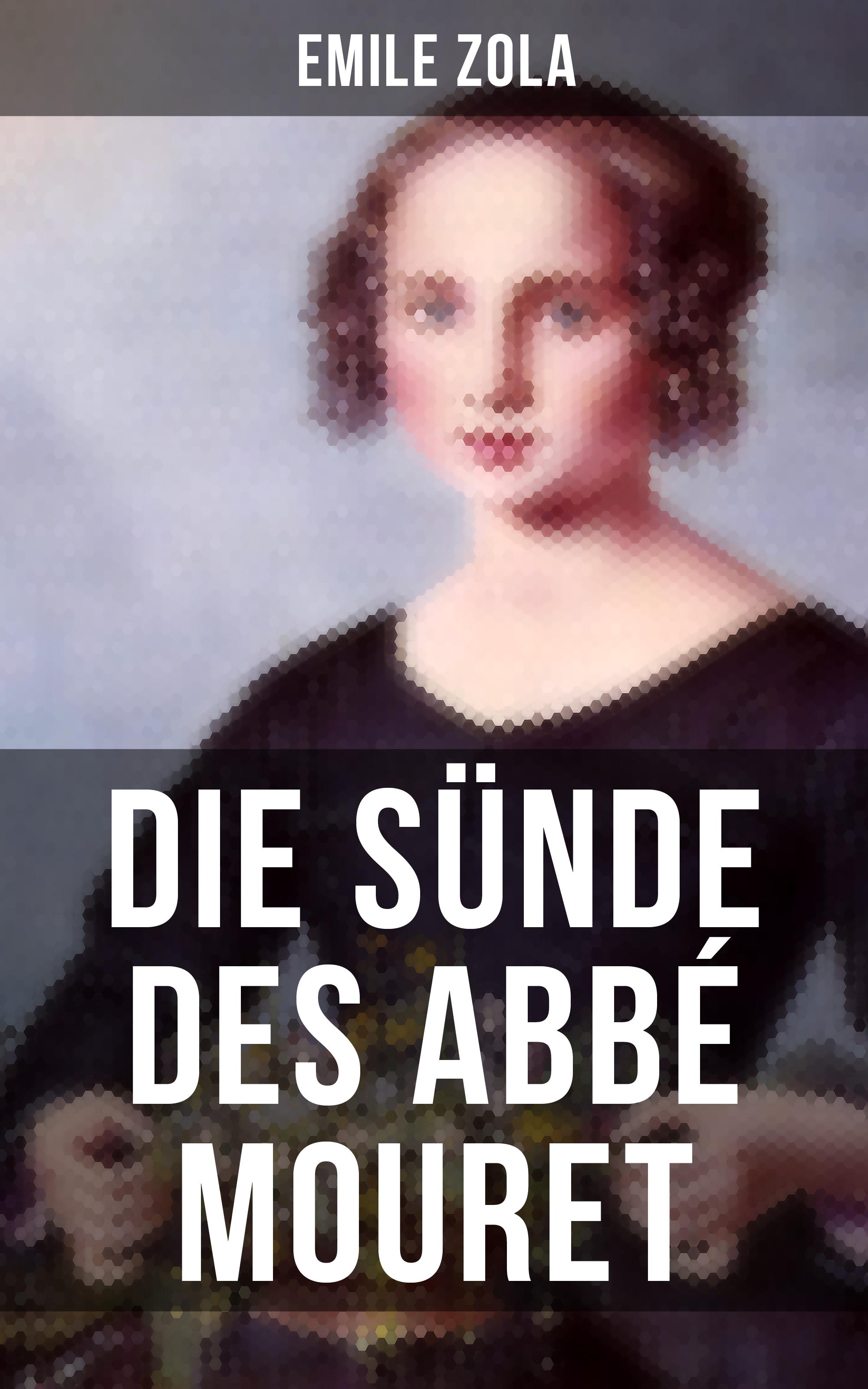 Эмиль Золя Die Sünde des Abbé Mouret m l abbé trochon italienische portraitskulpturen des xv jahrhunderts