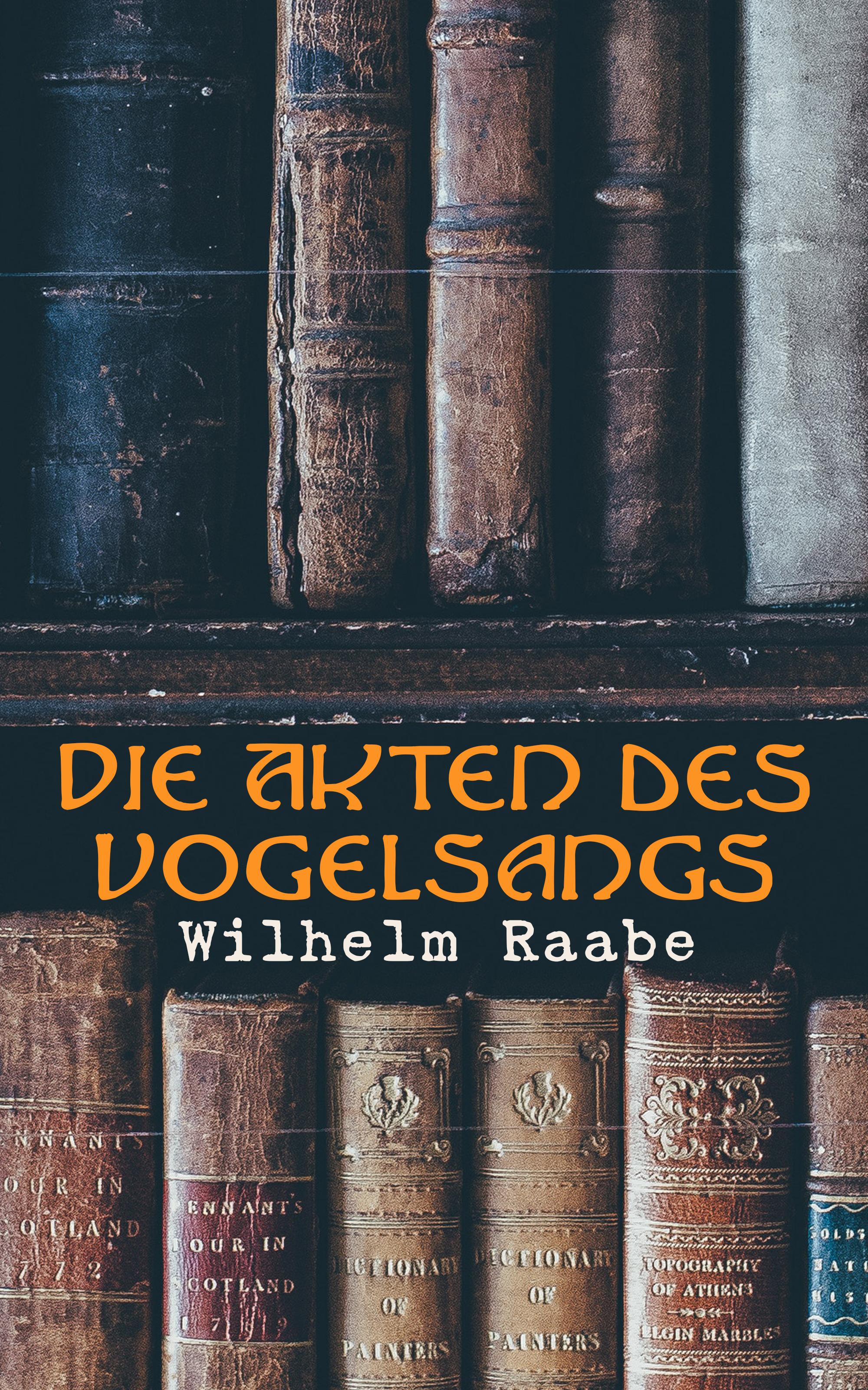 Wilhelm Raabe Die Akten des Vogelsangs недорого