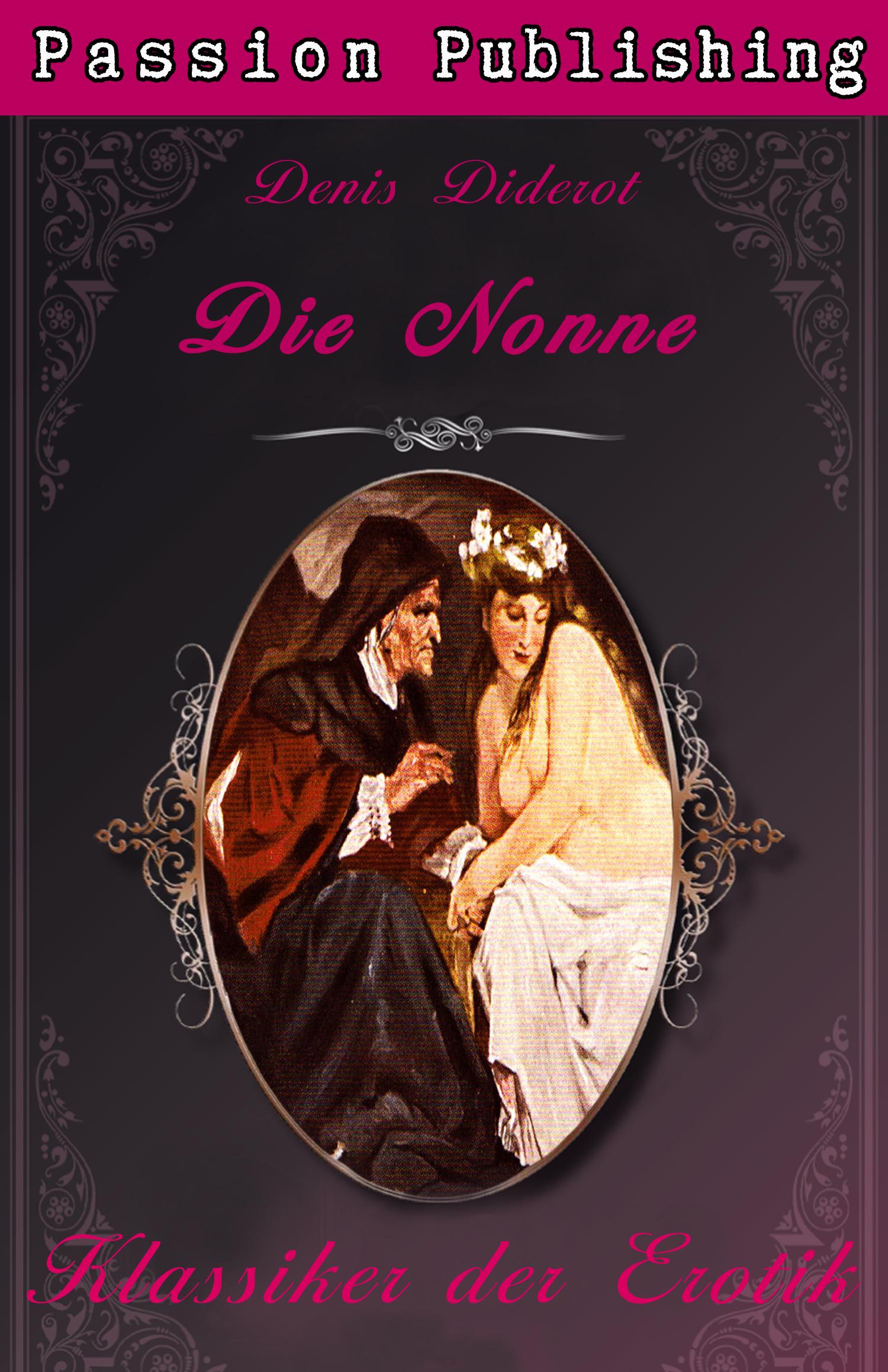 Denis Diderot Klassiker der Erotik 31: Die Nonne