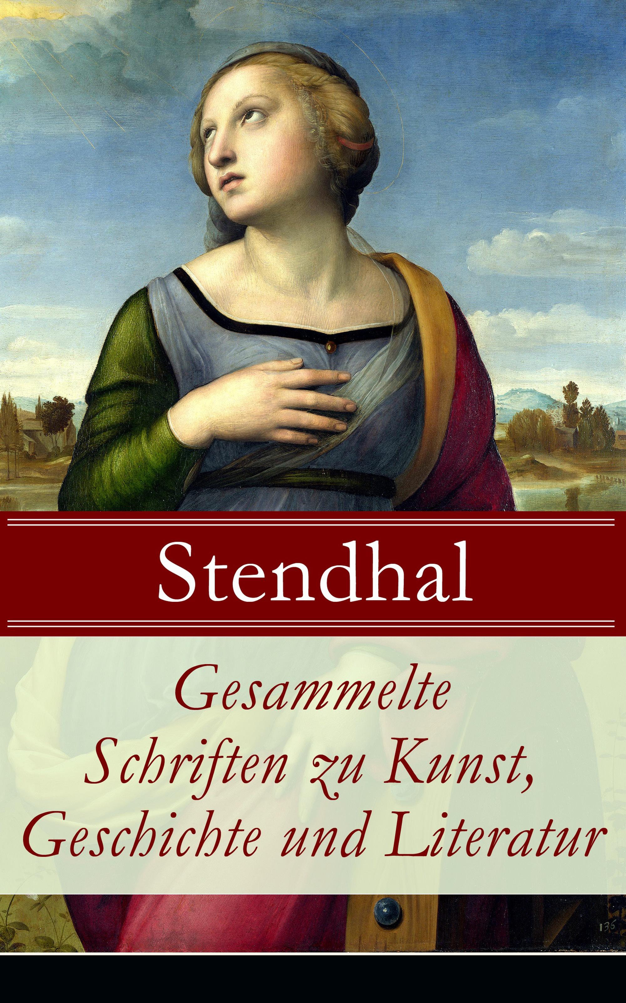 цена Стендаль (Мари-Анри Бейль) Gesammelte Schriften zu Kunst, Geschichte und Literatur онлайн в 2017 году