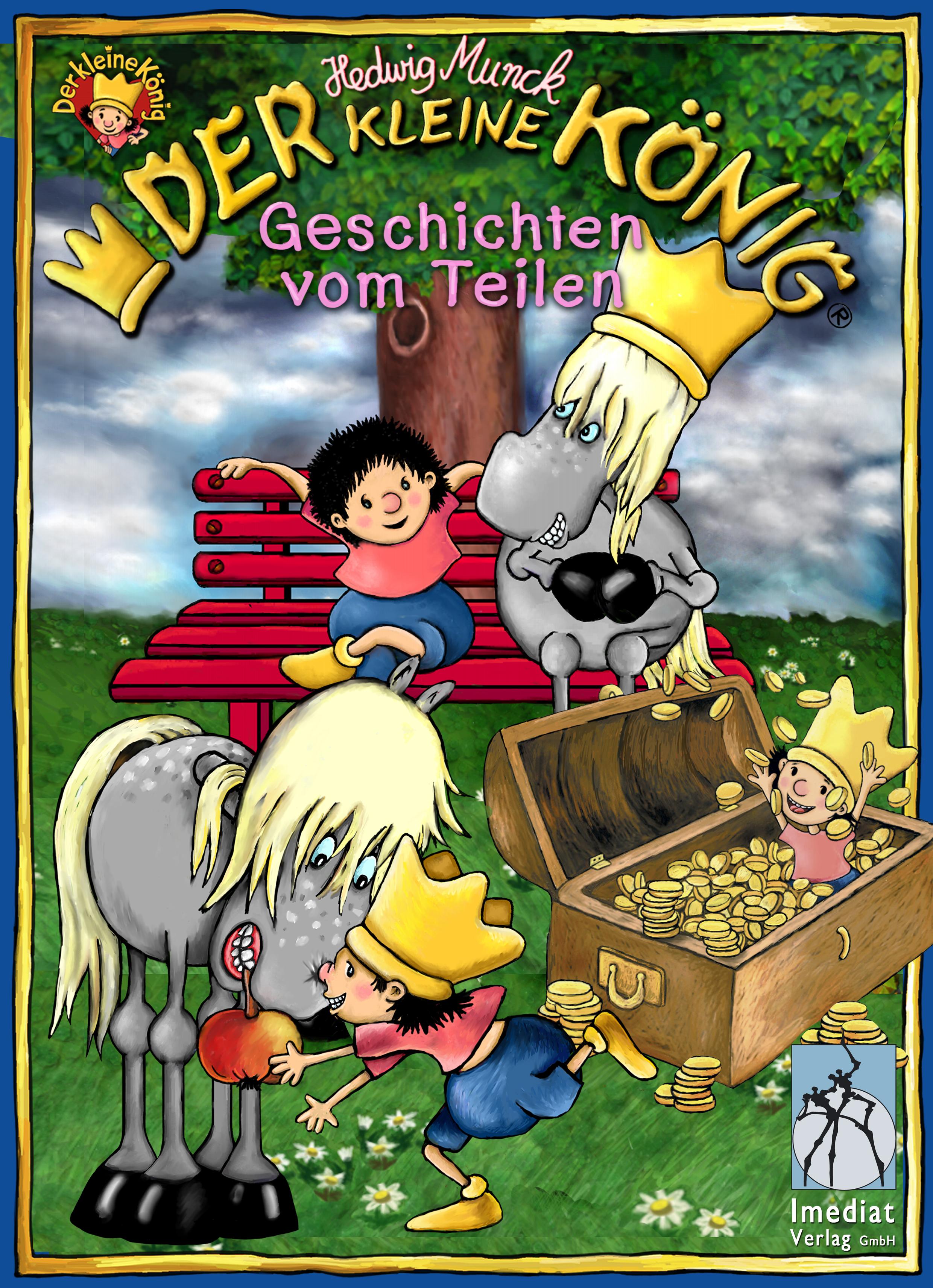Hedwig Munck Der kleine König, Geschichten vom Teilen munck hedwig der kleine konig und der verlorene zahn page 3 page 5 page 10 page 7