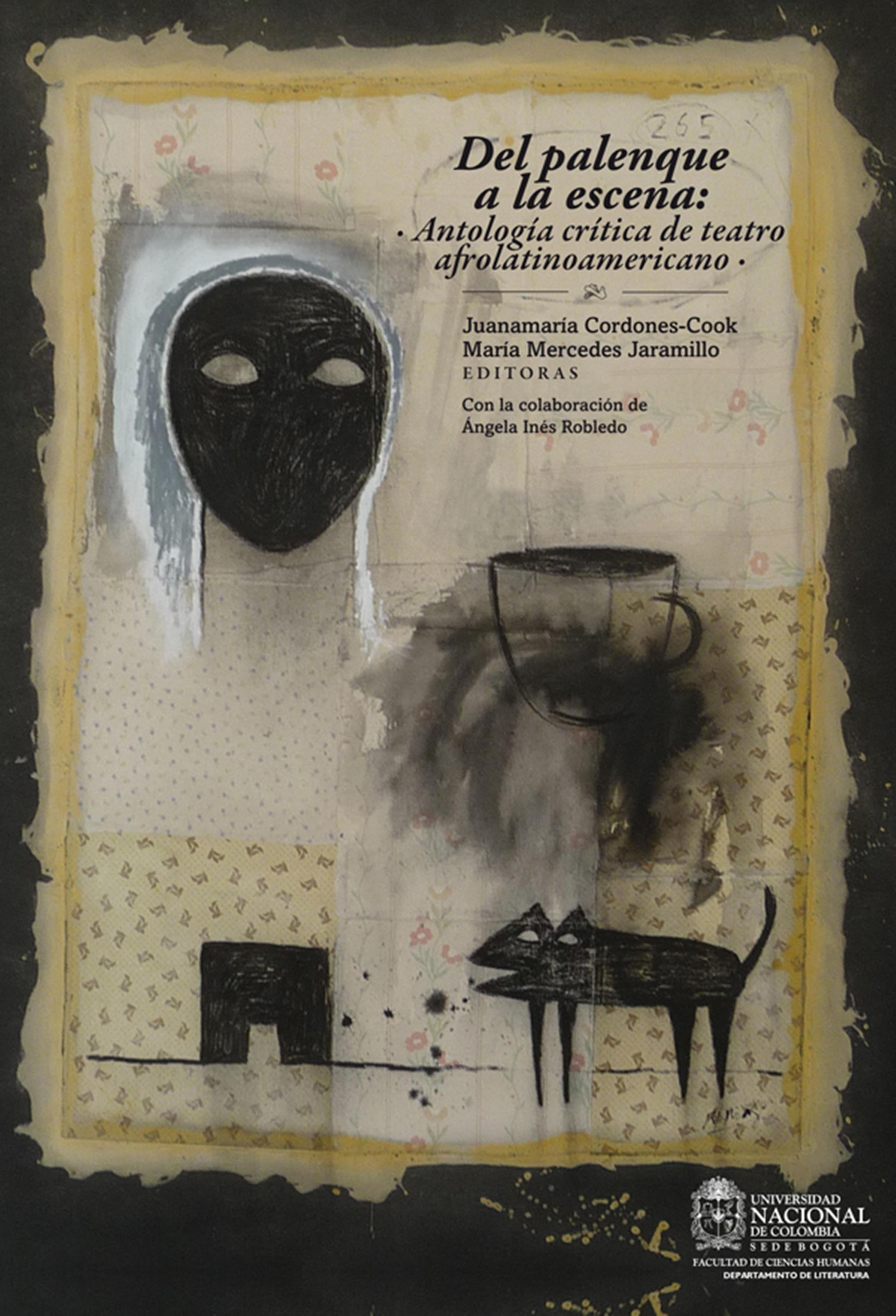цена на María Jaramillo Del palenque a la escena: antología crítica de teatro afrolatinoamericano