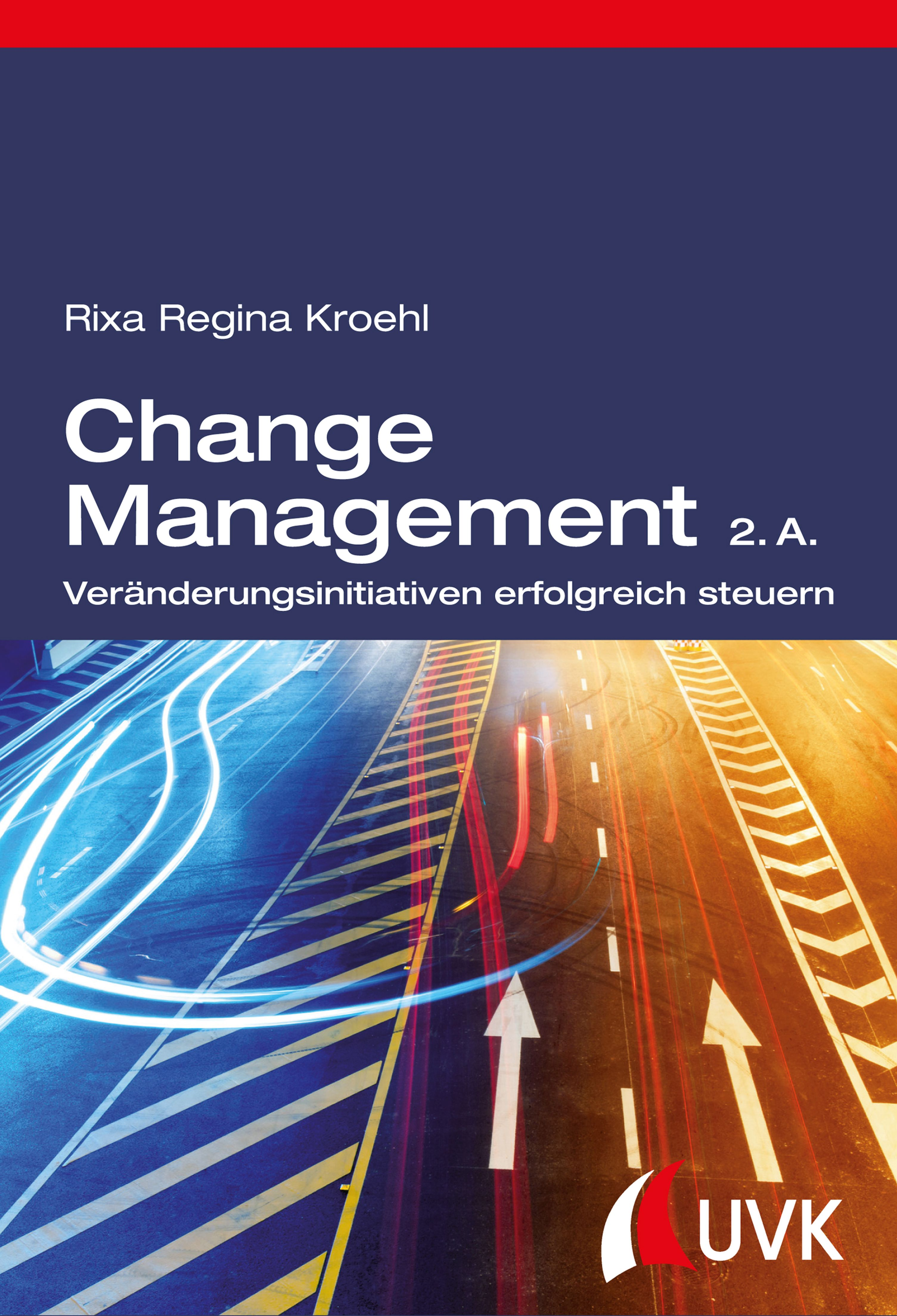 Rixa Regina Kroehl Change Management mario piskernig change management