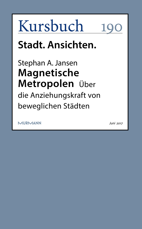 Stephan A. Jansen Magnetische Metropolen