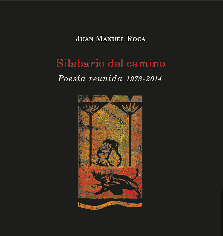Juan Manuel Roca Silabario del camino juan manuel marcos gunteri talv