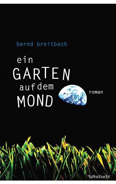 цены Bernd Breitbach Ein Garten auf dem Mond