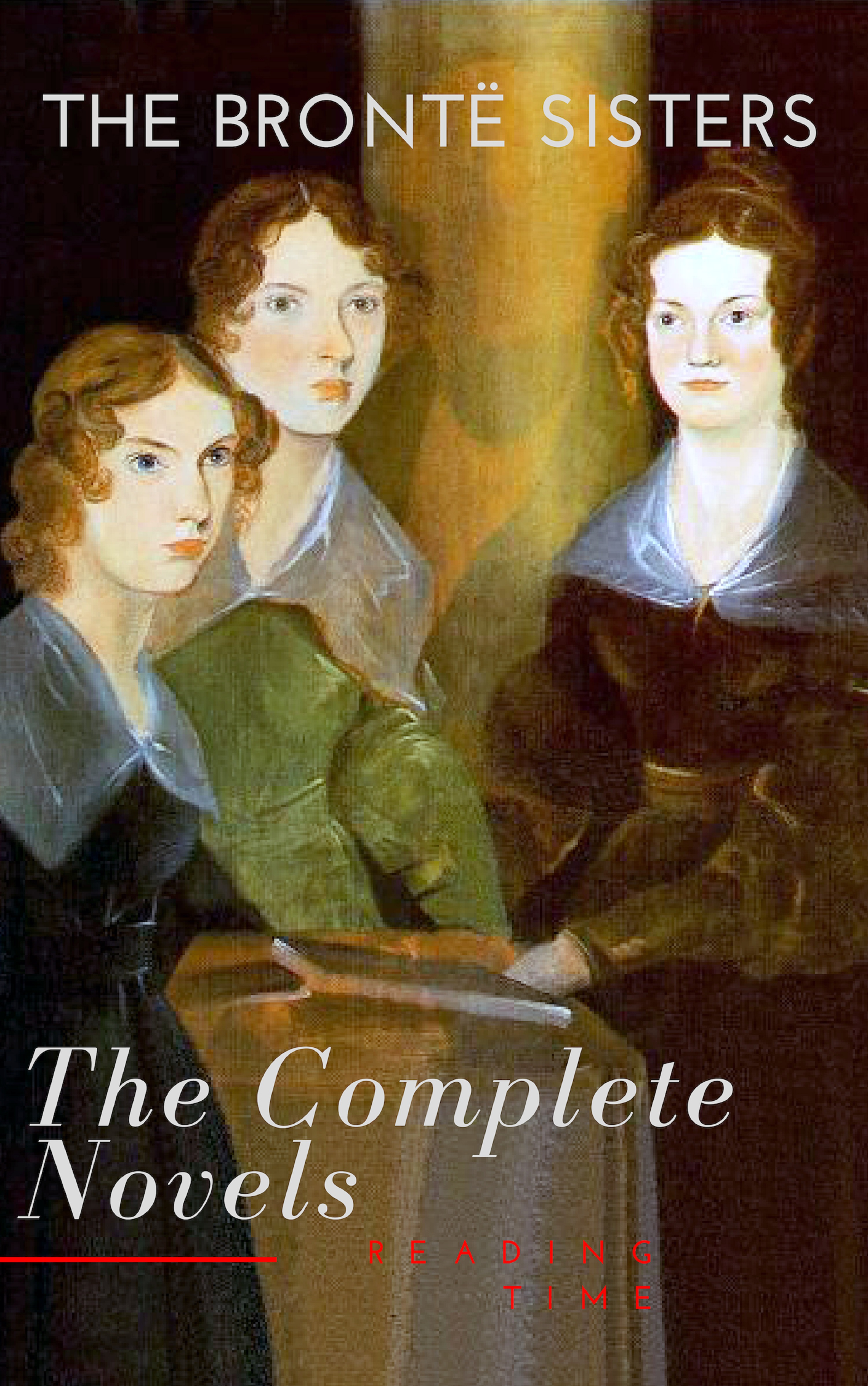 the bronte sisters the complete novels