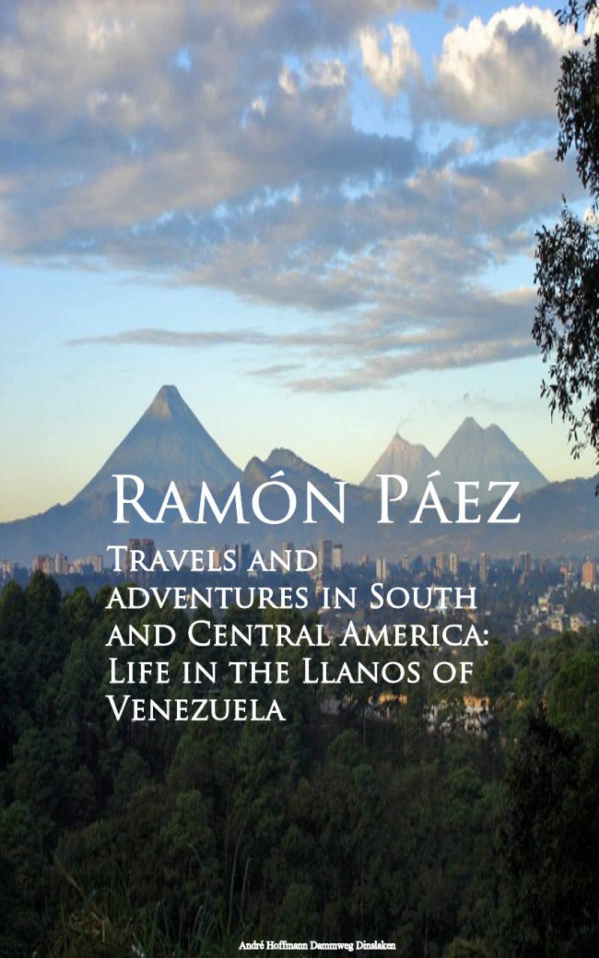Ramón Páez Travels and adventures in South and Central