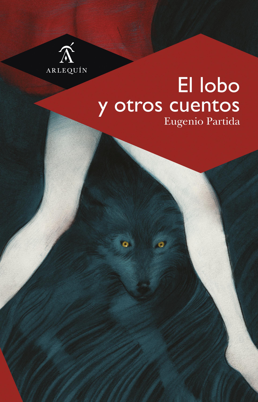 Eugenio Partida El lobo y otros cuentos eugenio sorrentino пиджак