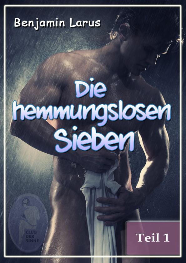 цена Benjamin Larus Die hemmungslosen Sieben (Teil 1) онлайн в 2017 году