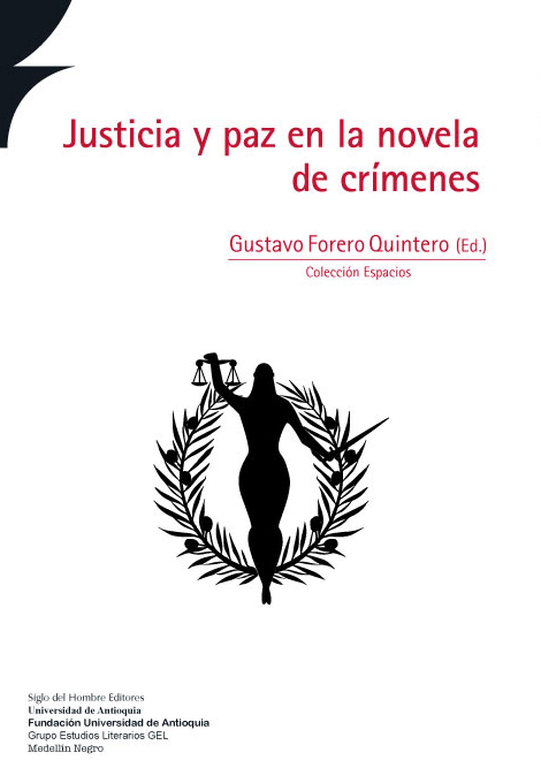 цена Gustavo, Forero Quintero Justicia y paz en la novela de crímenes