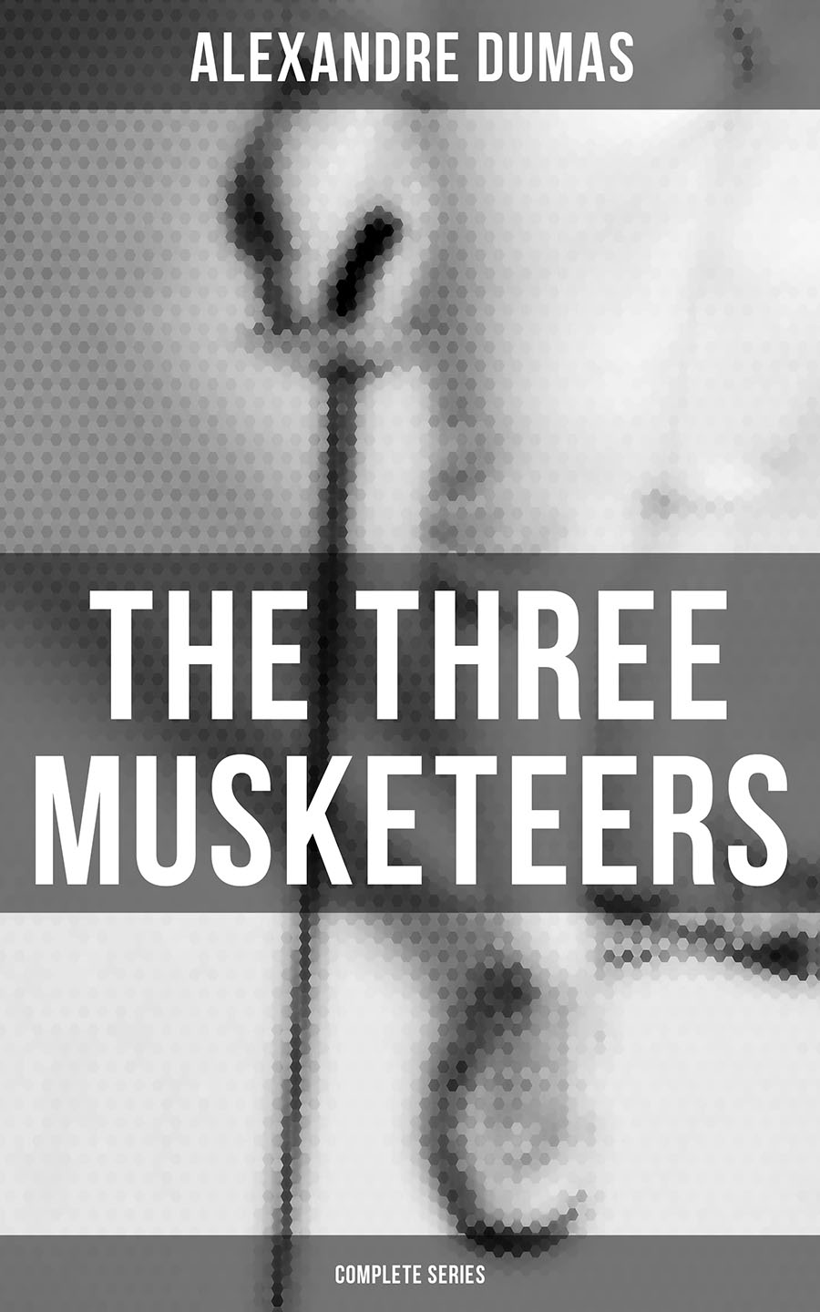 Alexandre Dumas THE THREE MUSKETEERS - Complete Series: The Three Musketeers, Twenty Years After, The Vicomte of Bragelonne, Ten Years Later, Louise da la Valliere & The Man in the Iron Mask lionel decle three years in savage africa