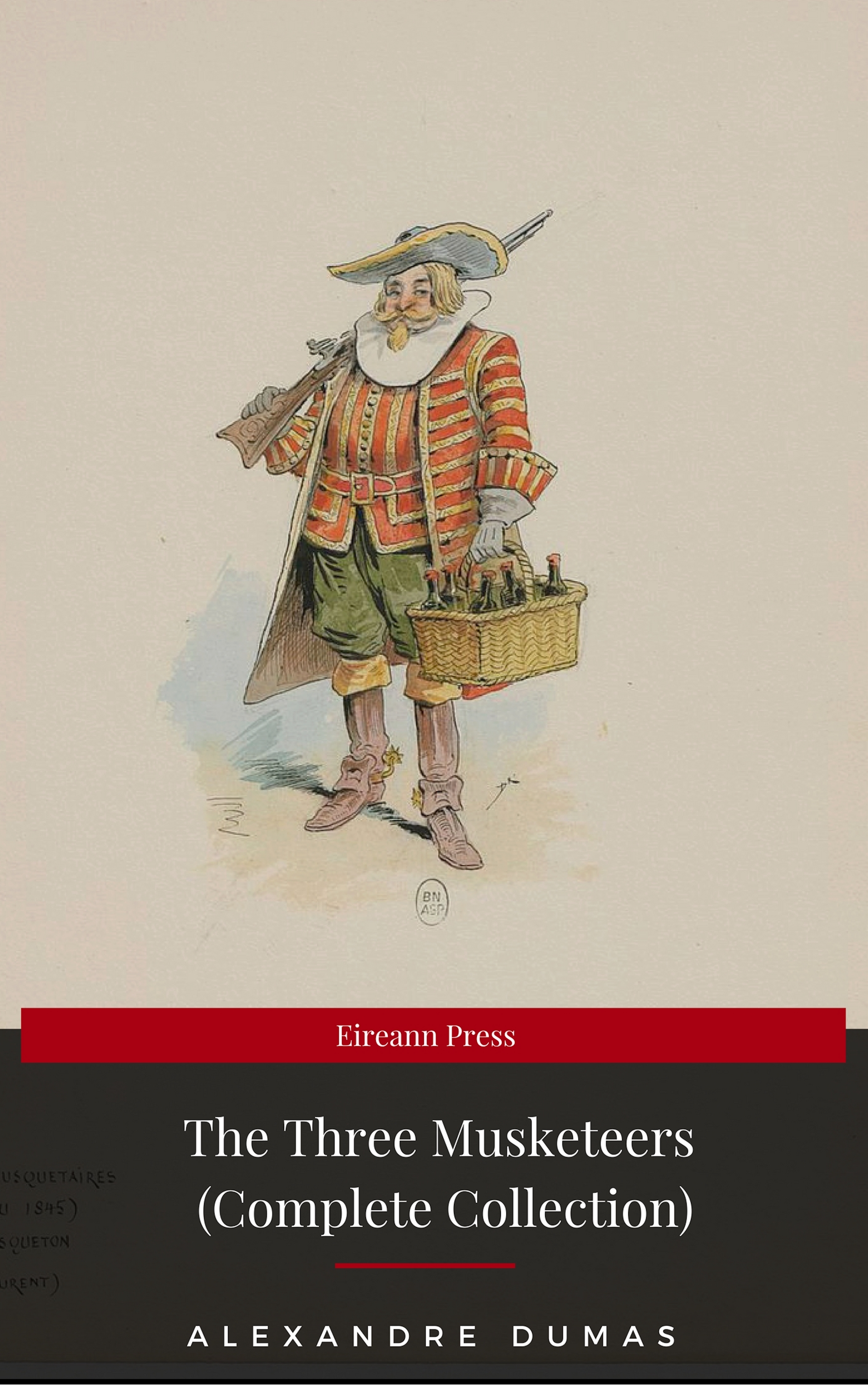Alexandre Dumas THE THREE MUSKETEERS - Complete Collection: The Three Musketeers, Twenty Years After, The Vicomte of Bragelonne, Ten Years Later, Louise da la Valliere & The Man in the Iron Mask: Adventure Classics lionel decle three years in savage africa