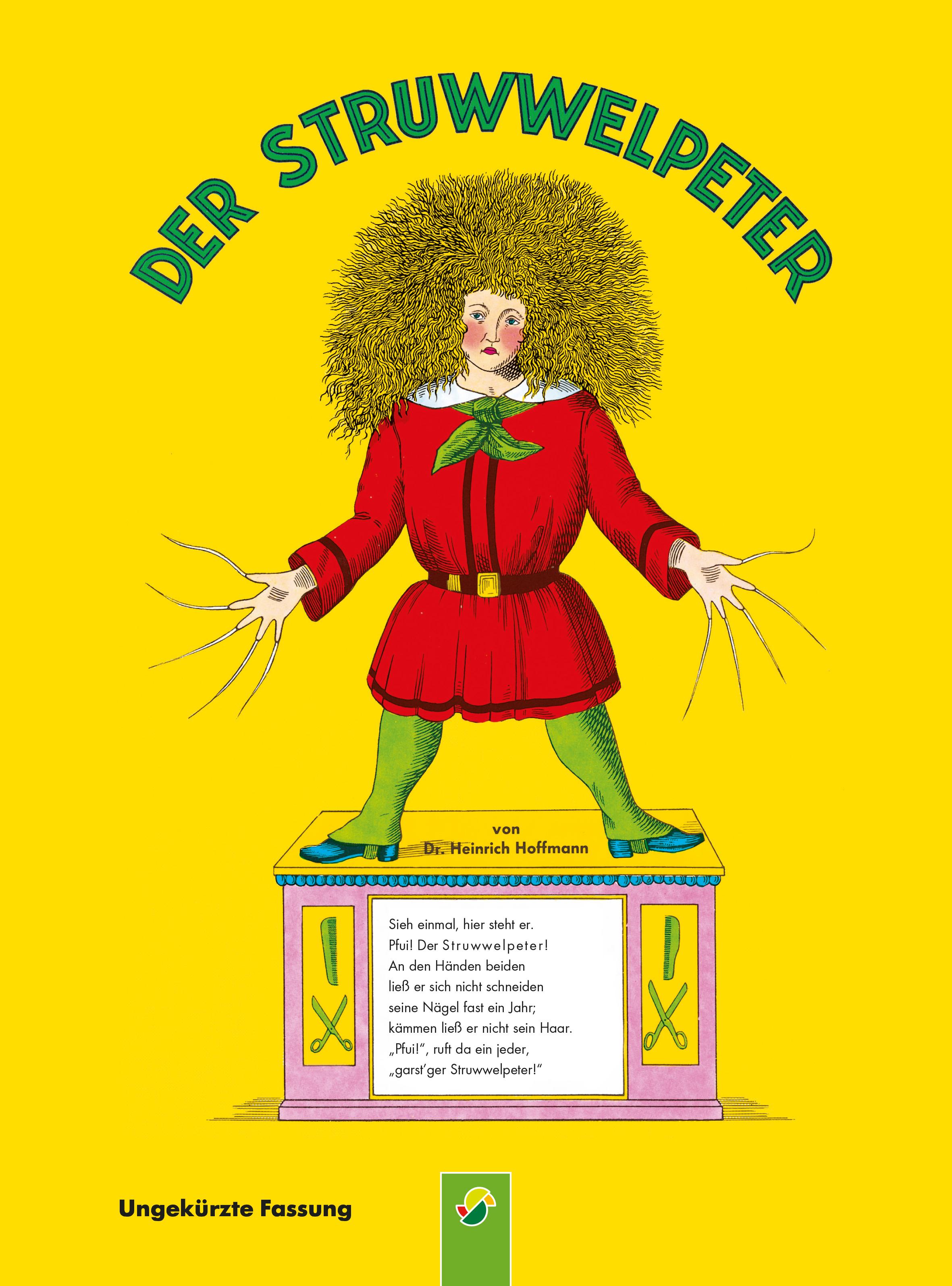 Dr. Heinrich Hoffmann Der Struwwelpeter - ungekürzte Fassung carolina reinhold die geschichte von dem spanischen baumeister und die geschichte vom leim und der mariandl zwei erzahlungen german edition
