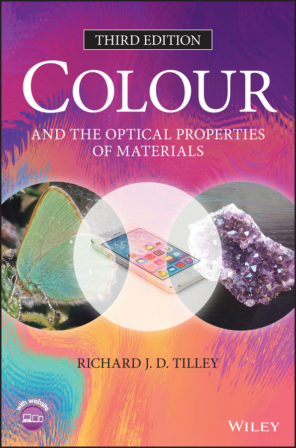 Richard Tilley J.D. Colour and the Optical Properties of Materials mammals of the world third edition