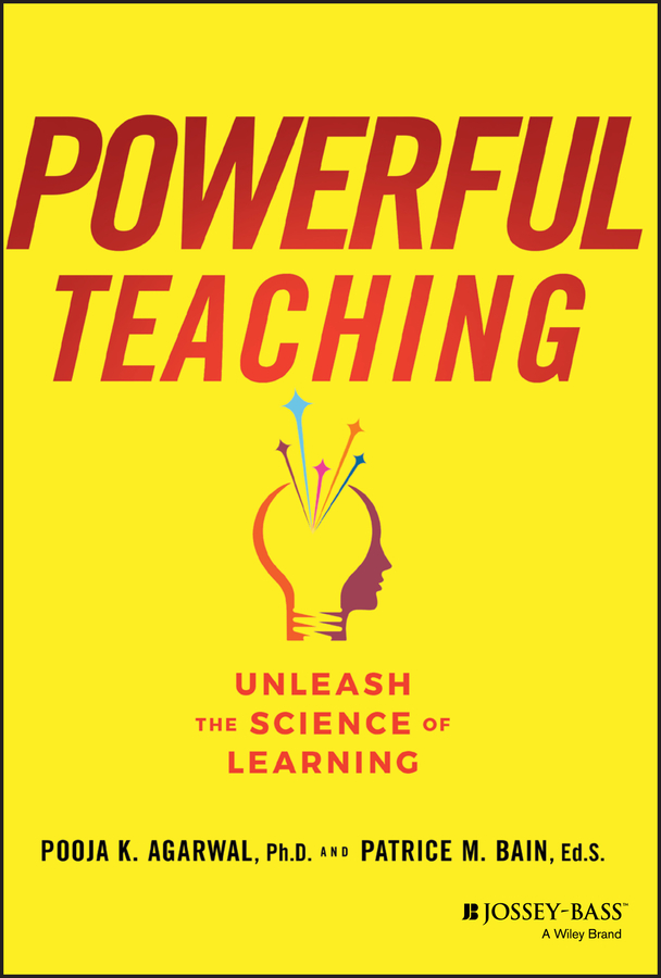 Pooja Agarwal K. Powerful Teaching
