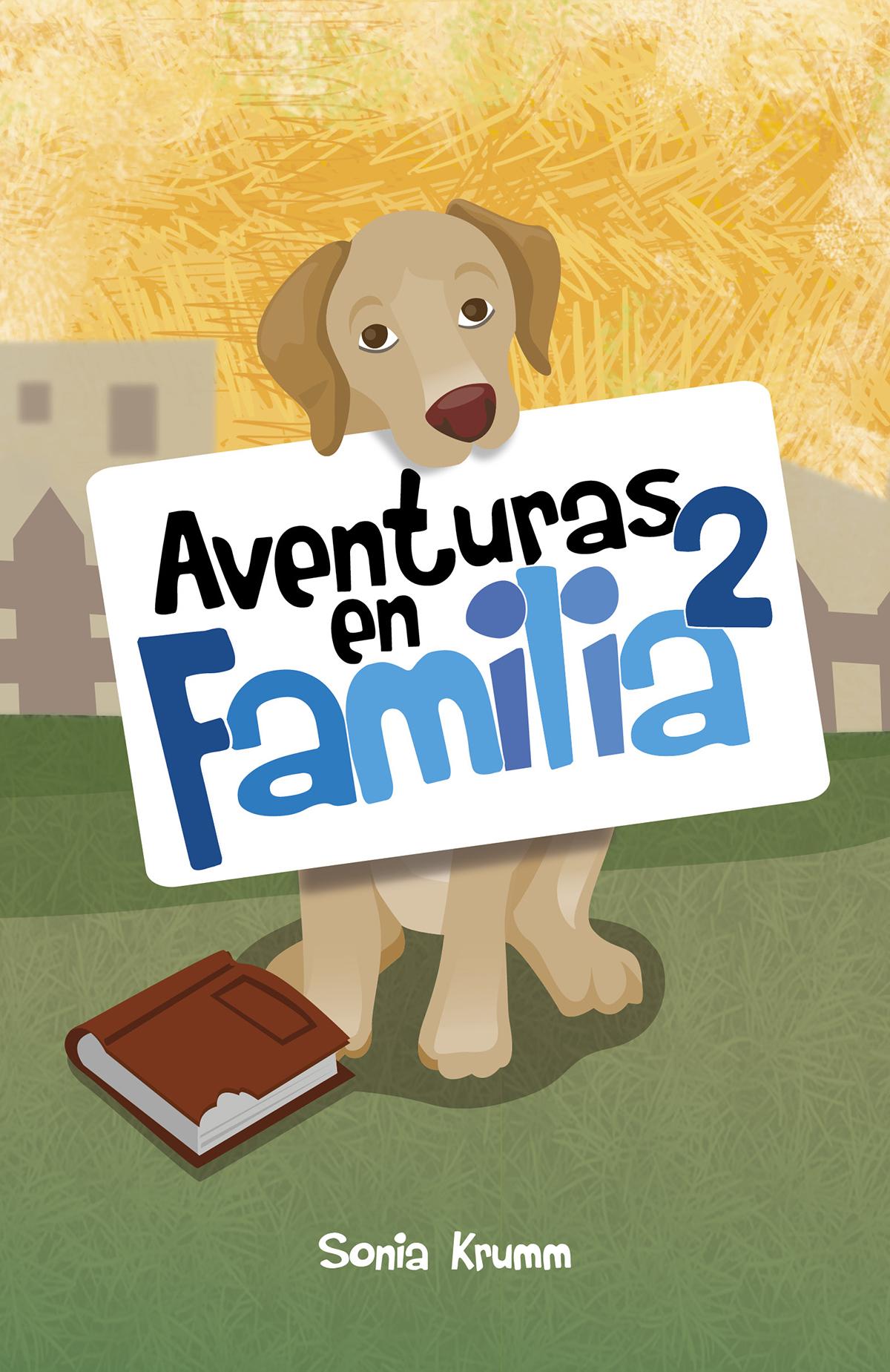 цена Sonia Krumm Aventuras en familia 2 онлайн в 2017 году