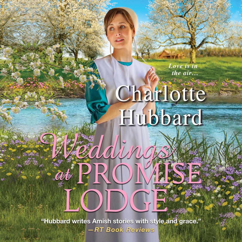 Charlotte Hubbard Weddings At Promise Lodge - Promise Lodge 3 (Unabridged)