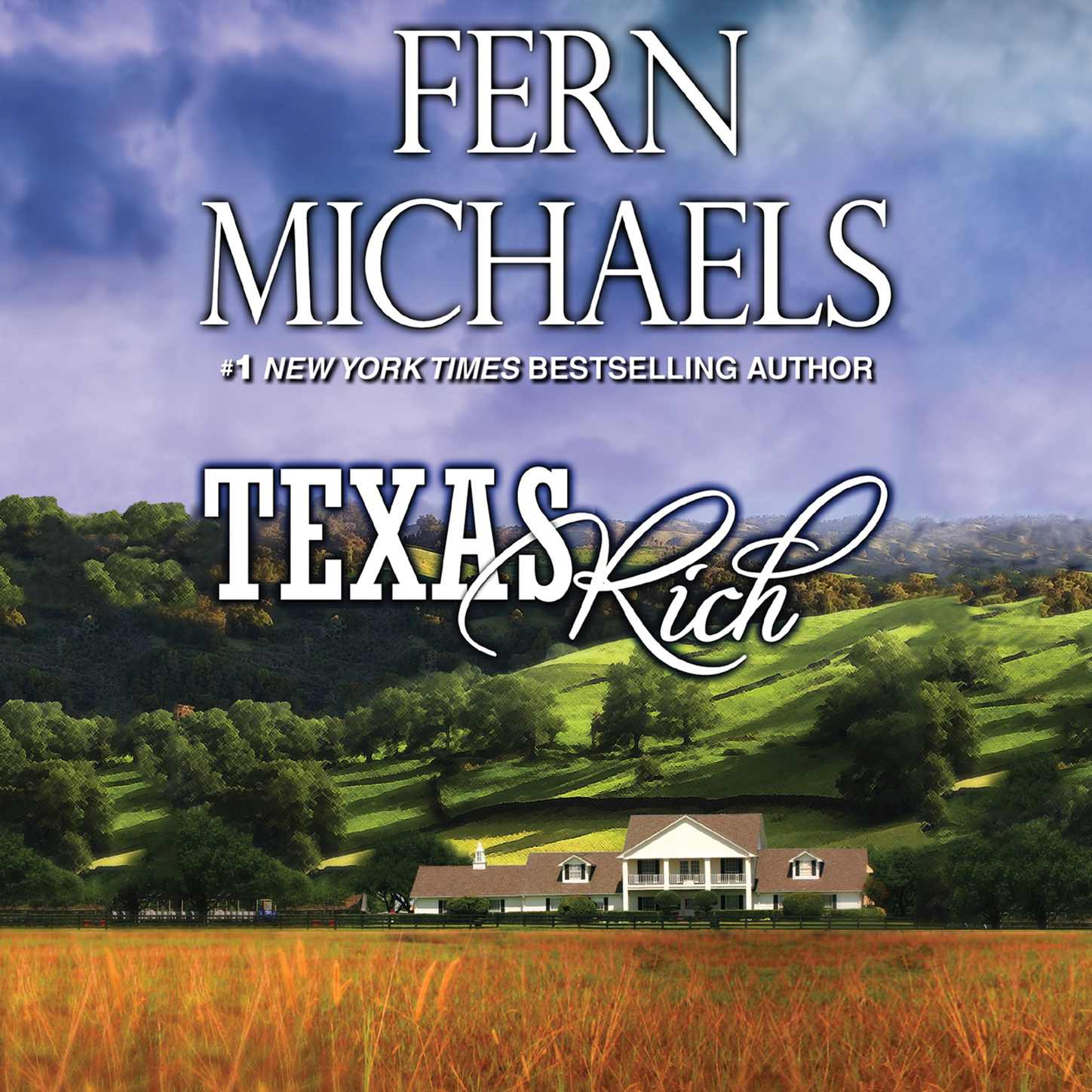 Fern Michaels Texas Rich - Texas 1 (Unabridged) texas texas say what you want the collection