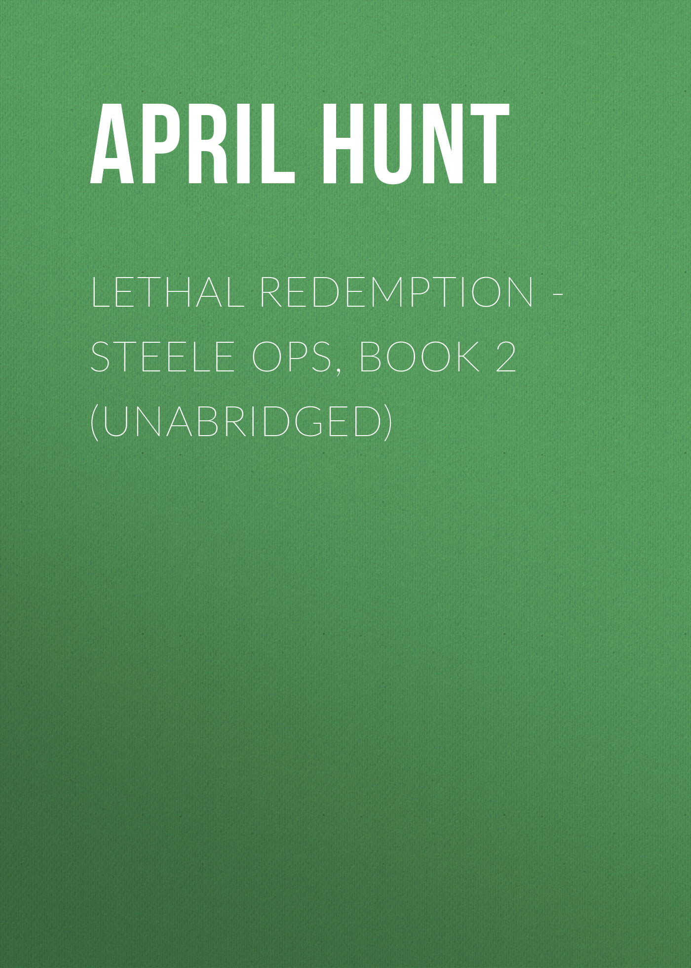 Lethal Redemption - Steele Ops, Book 2 (Unabridged) фото