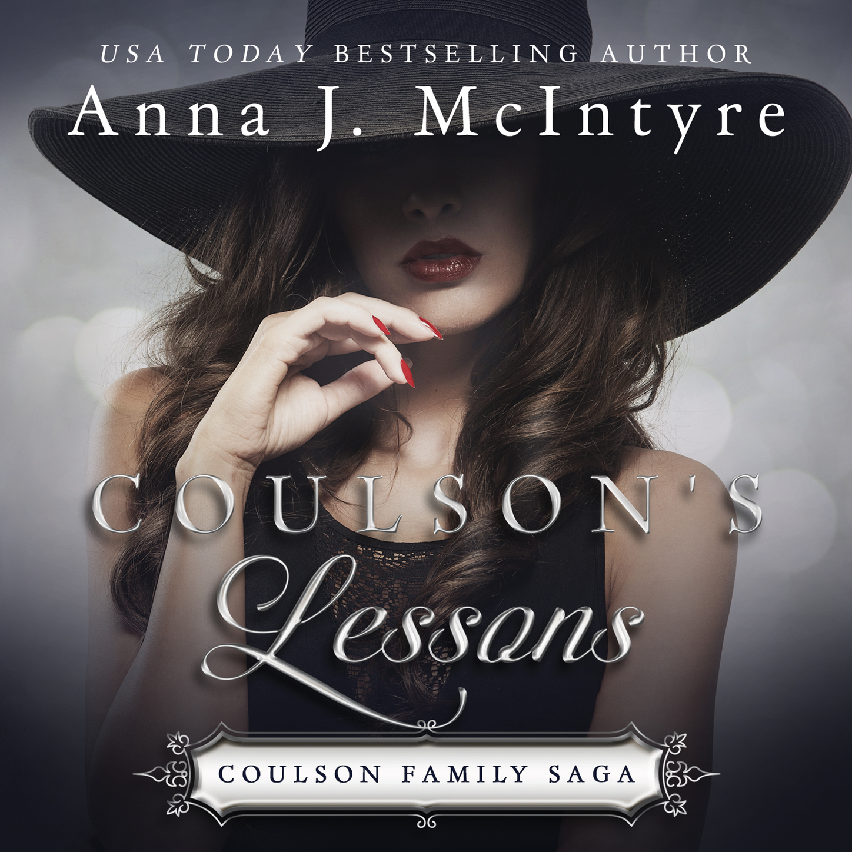 Anna J. McIntyre Coulson's Lessons - Coulson Family Saga, Book 3 (Unabridged) dooley j the golden stone saga i activity book рабочая тетрадь