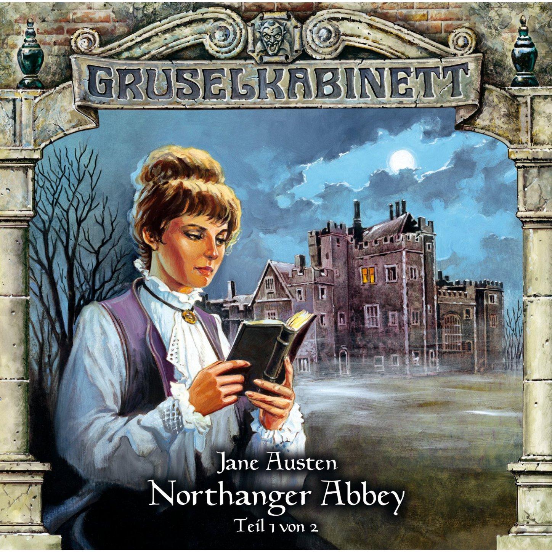 Gruselkabinett, Folge 40: Northanger Abbey (Folge 1 von 2)