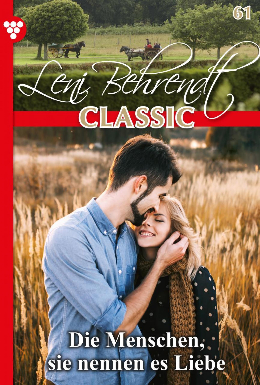Фото - Leni Behrendt Leni Behrendt Classic 61 – Liebesroman leni behrendt leni behrendt staffel 2 – liebesroman