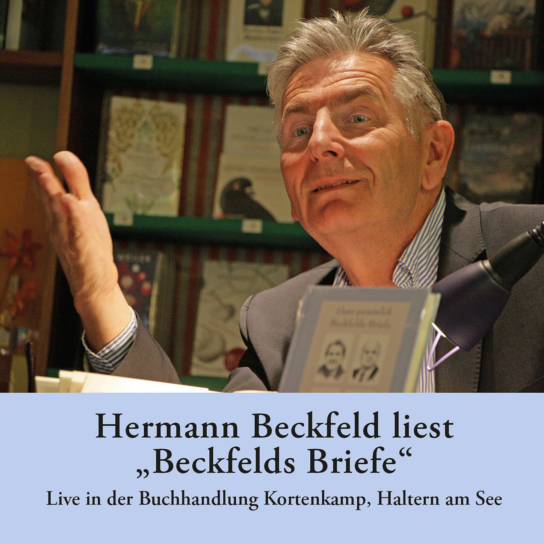 Hermann Beckfeld Hermann Beckfeld liest Beckfelds Briefe - Live in der Buchhandlung Kortenkamp, Haltern am See hermann lingg der doge candiano drama in funf actensic