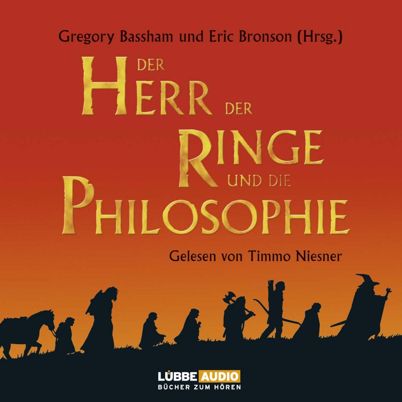 Der Herr der Ringe und die Philosophie  - Kl?ger werden mit dem beliebtesten Buch der Welt