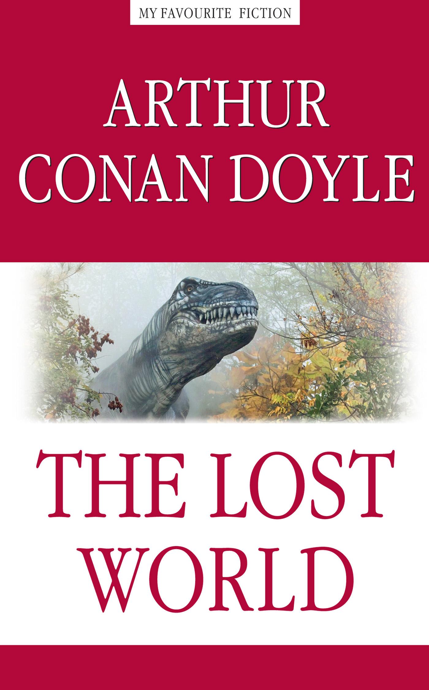 Артур Конан Дойл The Lost World / Затерянный мир дойль а затерянный мир the lost world 3 уровень упражнения ключи словари cd