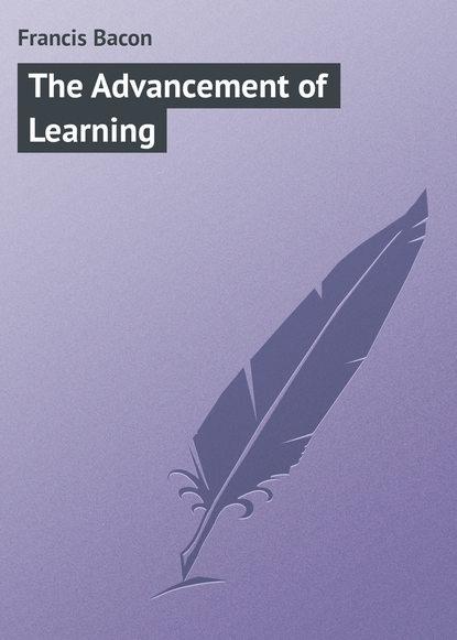 Фрэнсис Бэкон The Advancement of Learning недорого