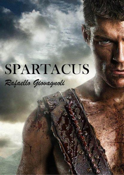 Rafaello Giovagnoli Spartacus