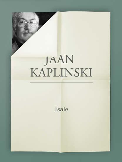 Jaan Kaplinski Isale недорого