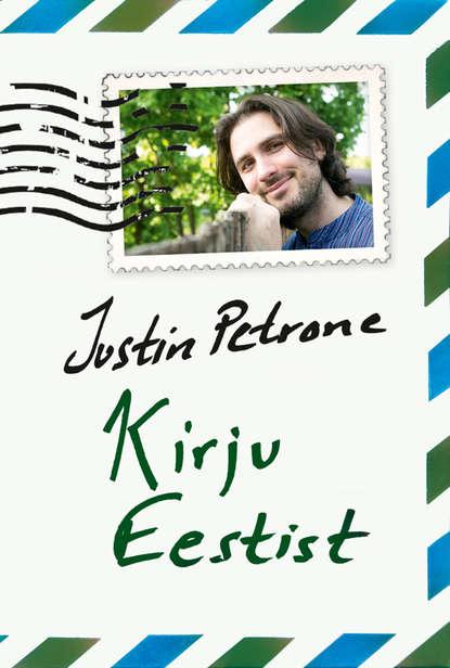Justin Petrone Kirju Eestist adena sepp põletav küünlaleek