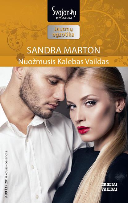 Sandra Marton Nuožmusis Kalebas Vaildas
