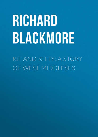 Blackmore Richard Doddridge Kit and Kitty: A Story of West Middlesex кофеварка caso coffee taste